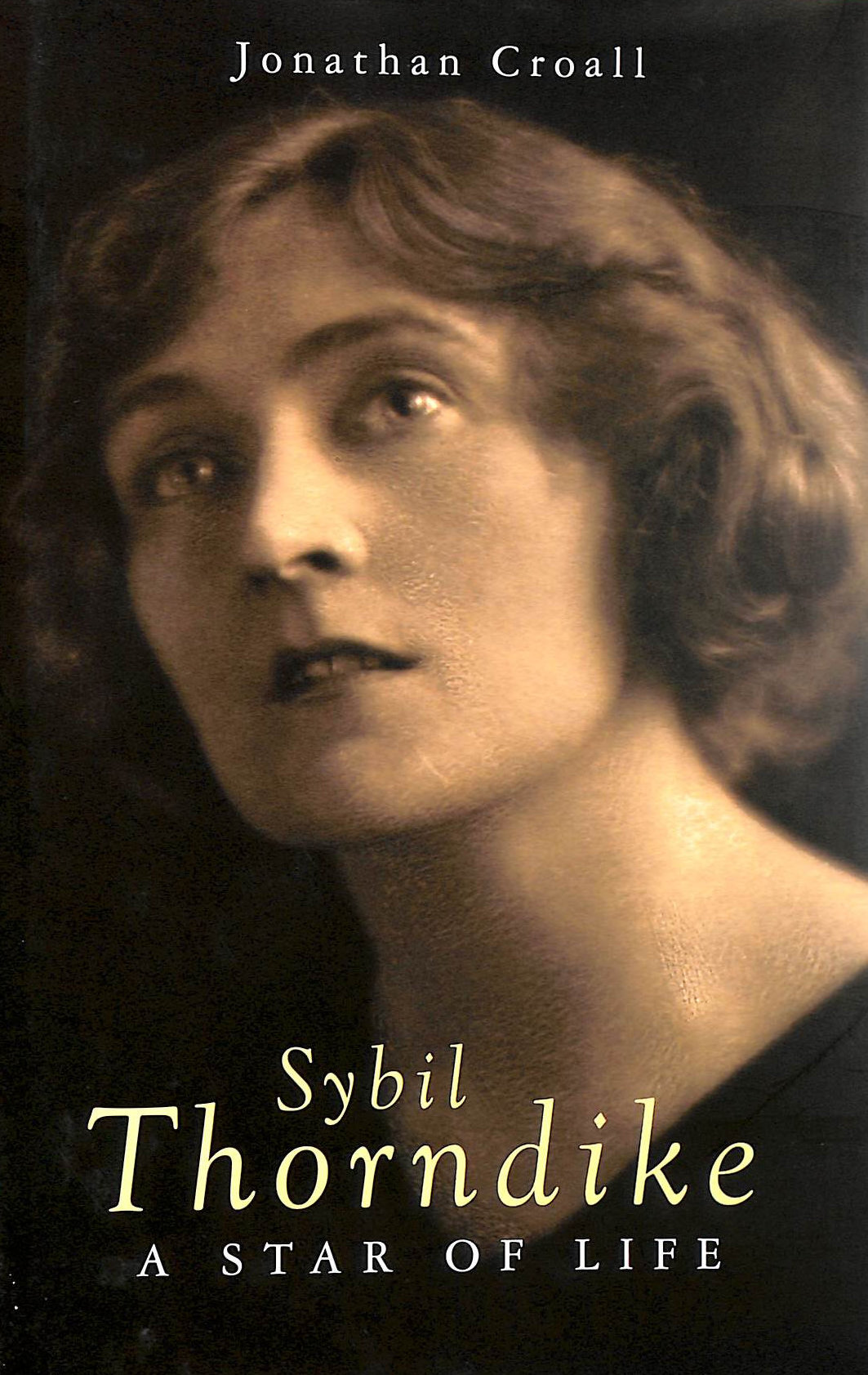 Image for Sybil Thorndike: A Star Of Life