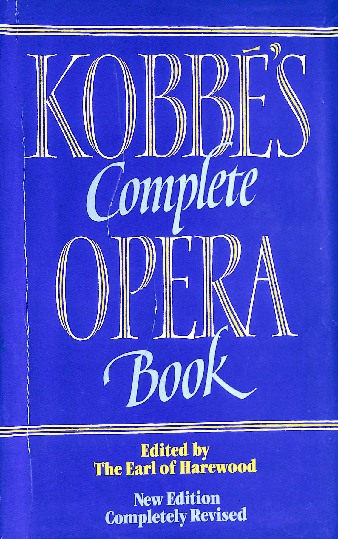 Image for Kobbe's Complete Opera Book