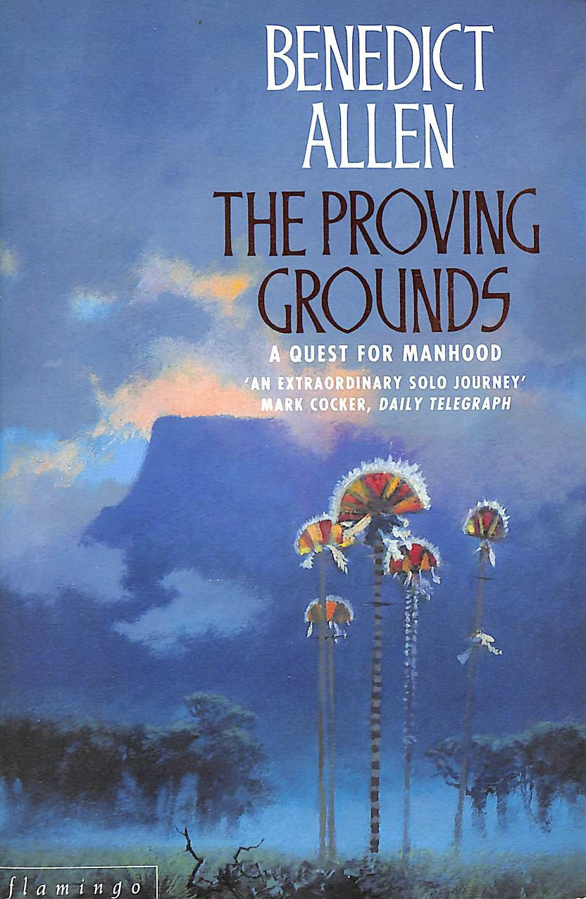 Image for The Proving Grounds: A Quest for Manhood