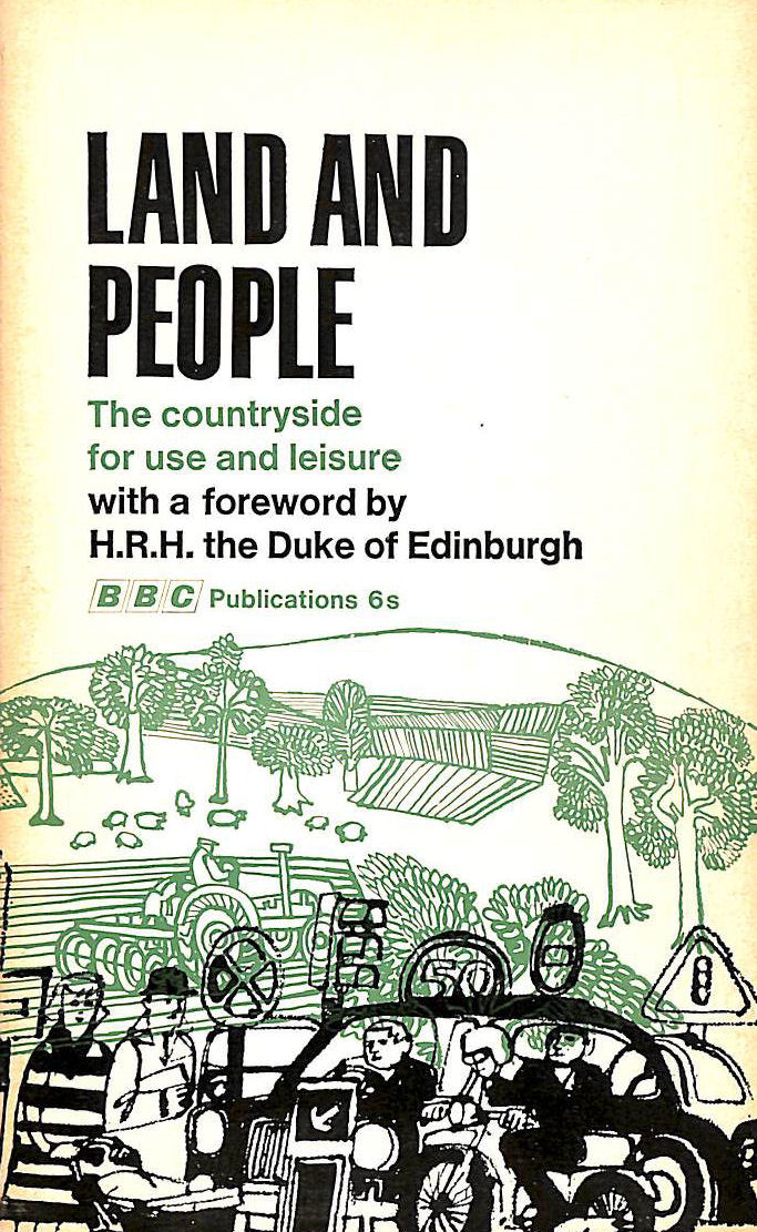 Image for Land and People: The Countryside for Use and Leisure