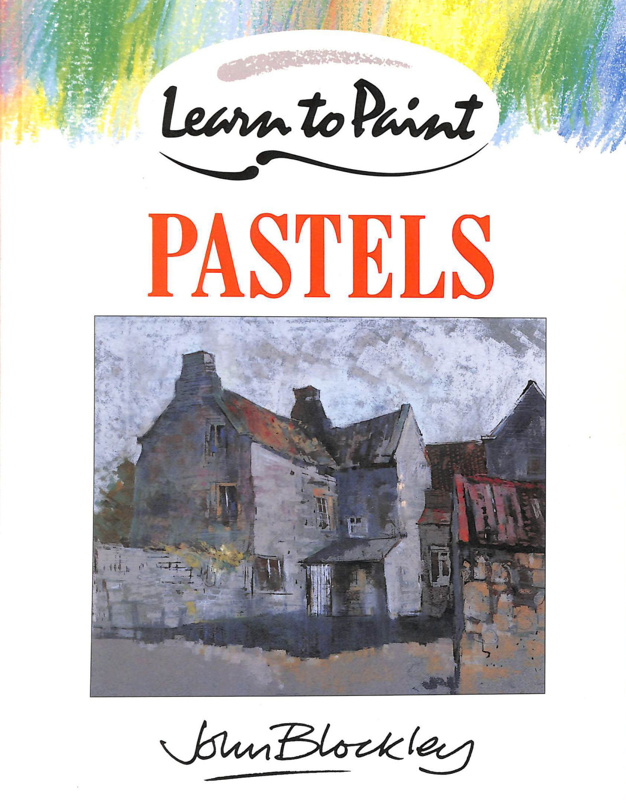 Image for Learn To Paint Pastels :
