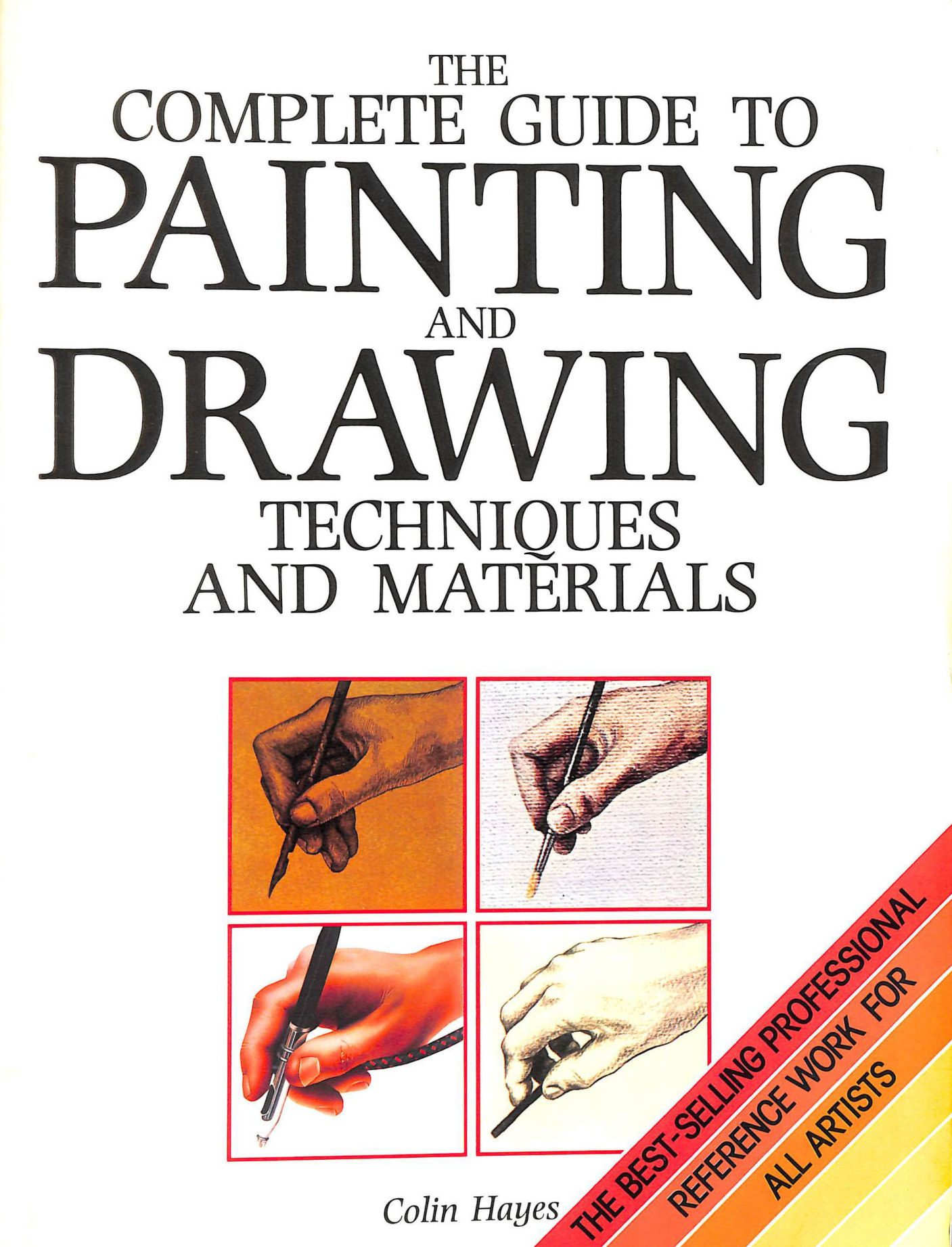 Image for The Complete Guide to Painting and Drawing Techniques and Materials (A QED book)