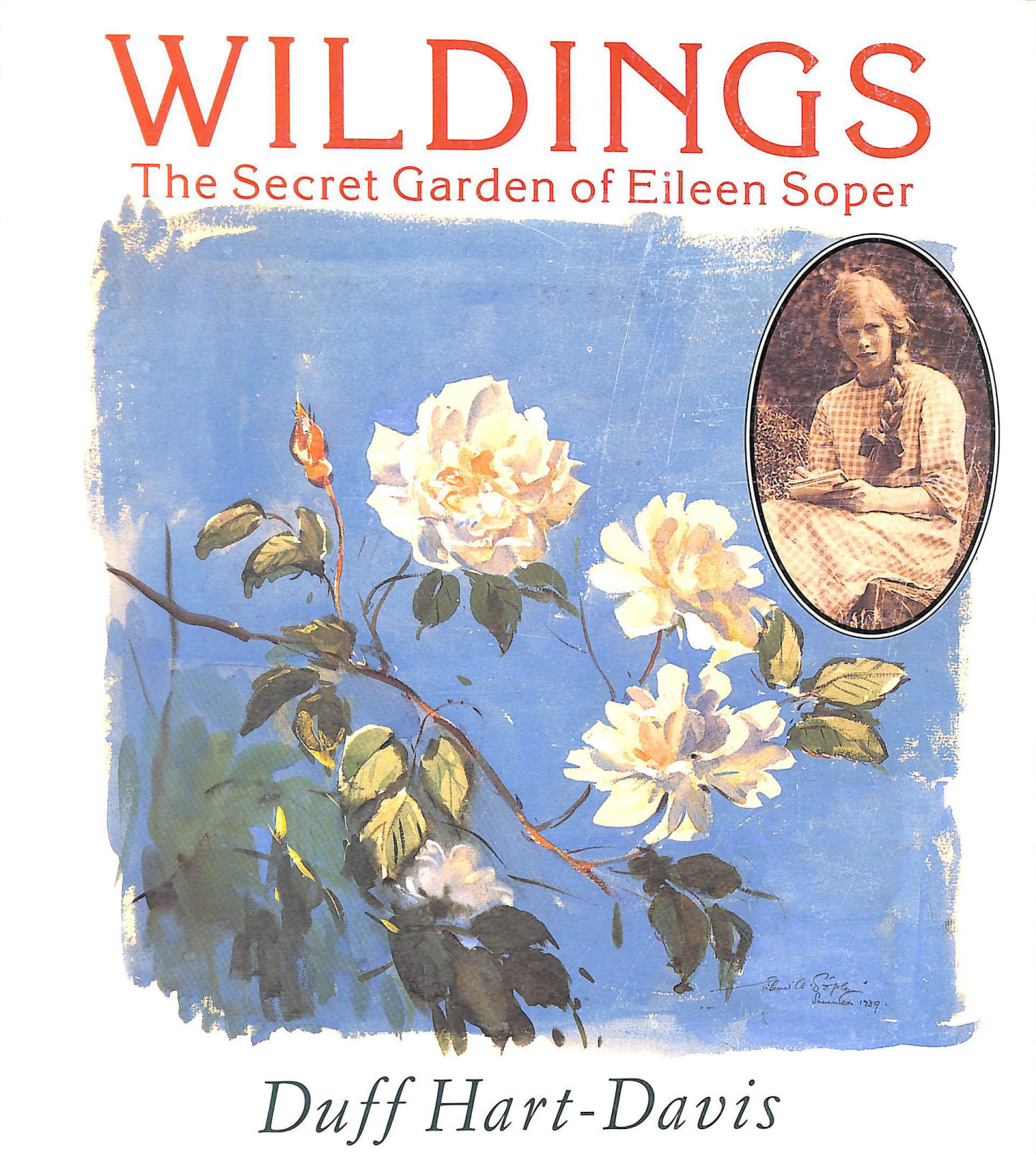 Image for Wildings: Secret Garden of Eileen Soper