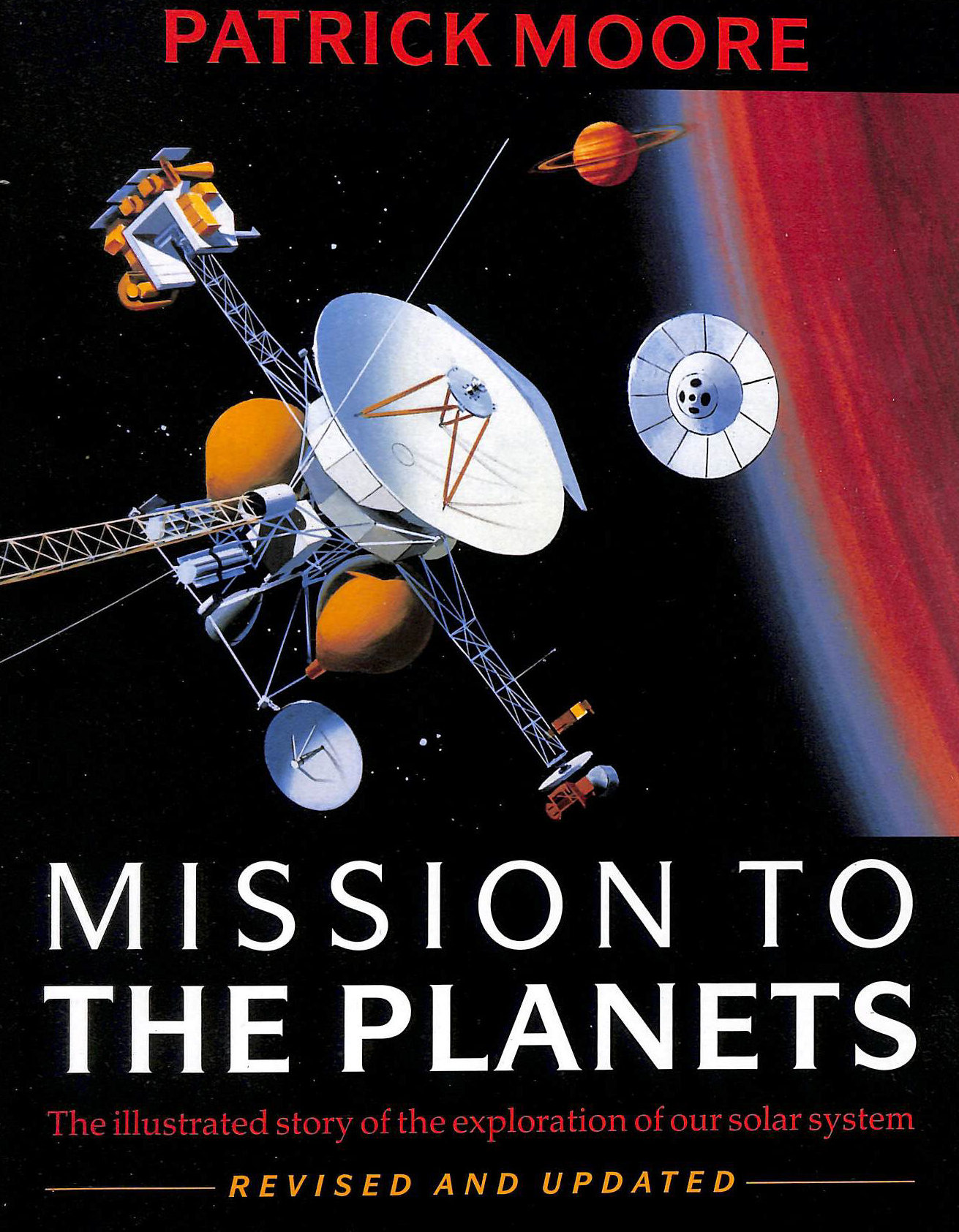 Image for Mission to the Planets: The Illustrated Story of the Exploration of the Solar System
