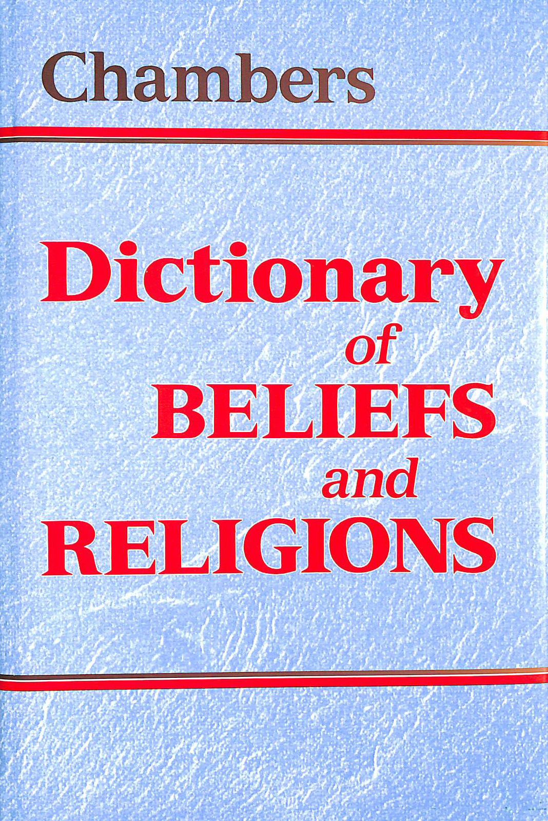 Image for Chambers Dictionary of Beliefs and Religions