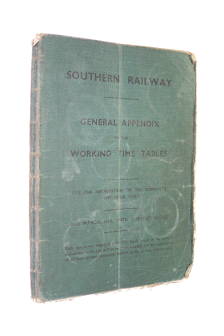 Southern Railway. General Appendix To The Working Time Tables, 26th March, 1934