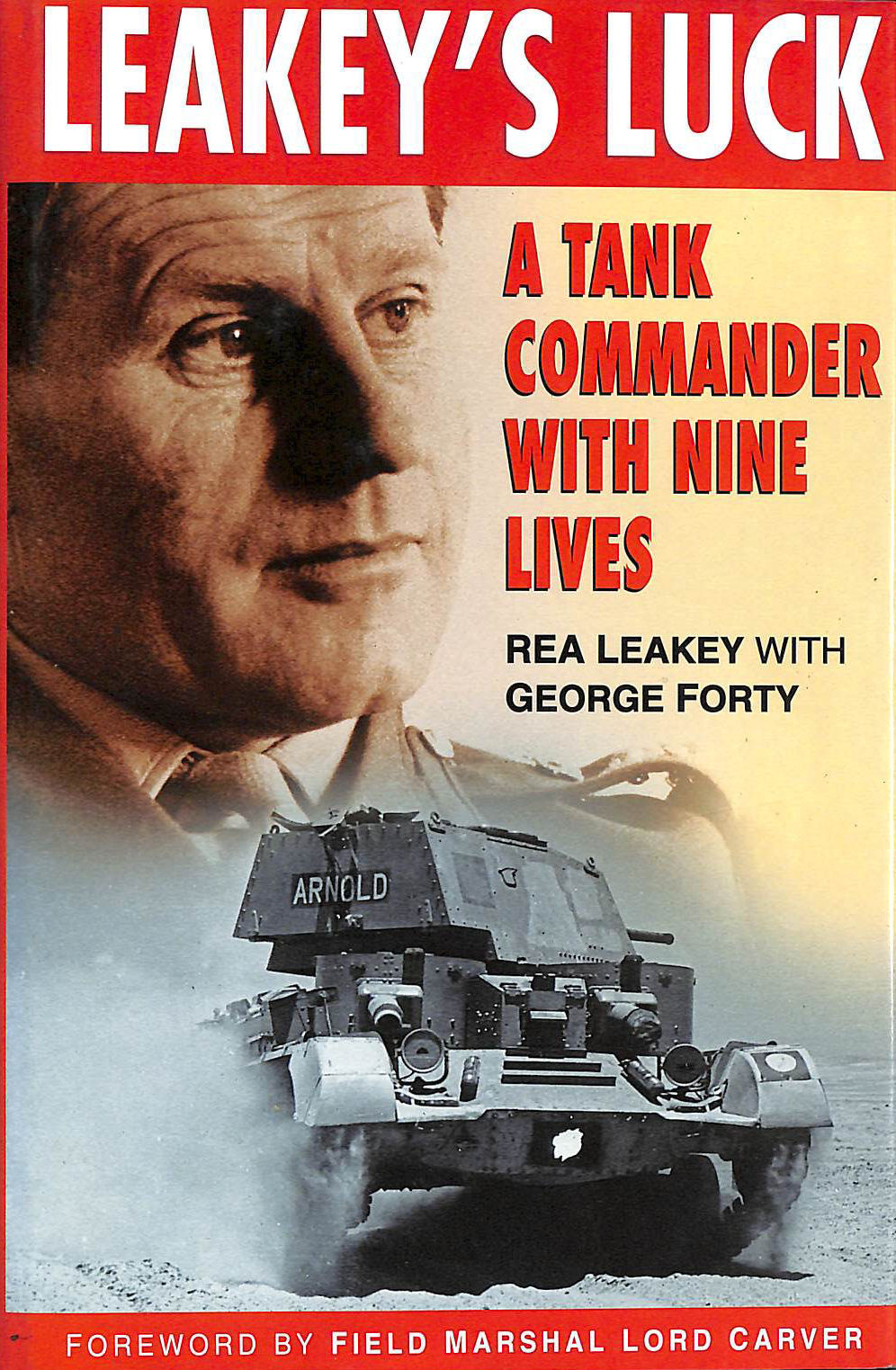 Image for Leakey's Luck: A Tank Commander with Nine Lives