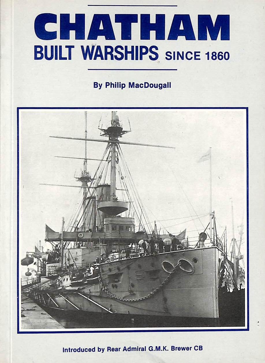 Image for Chatham Built Warships Since 1860