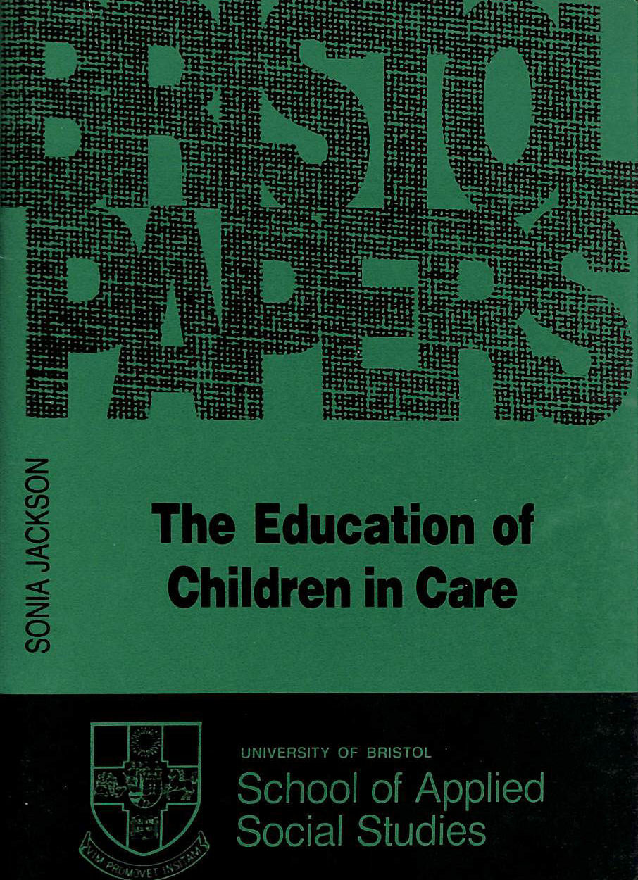 Image for Education of Children in Care (Bristol papers in applied social studies)