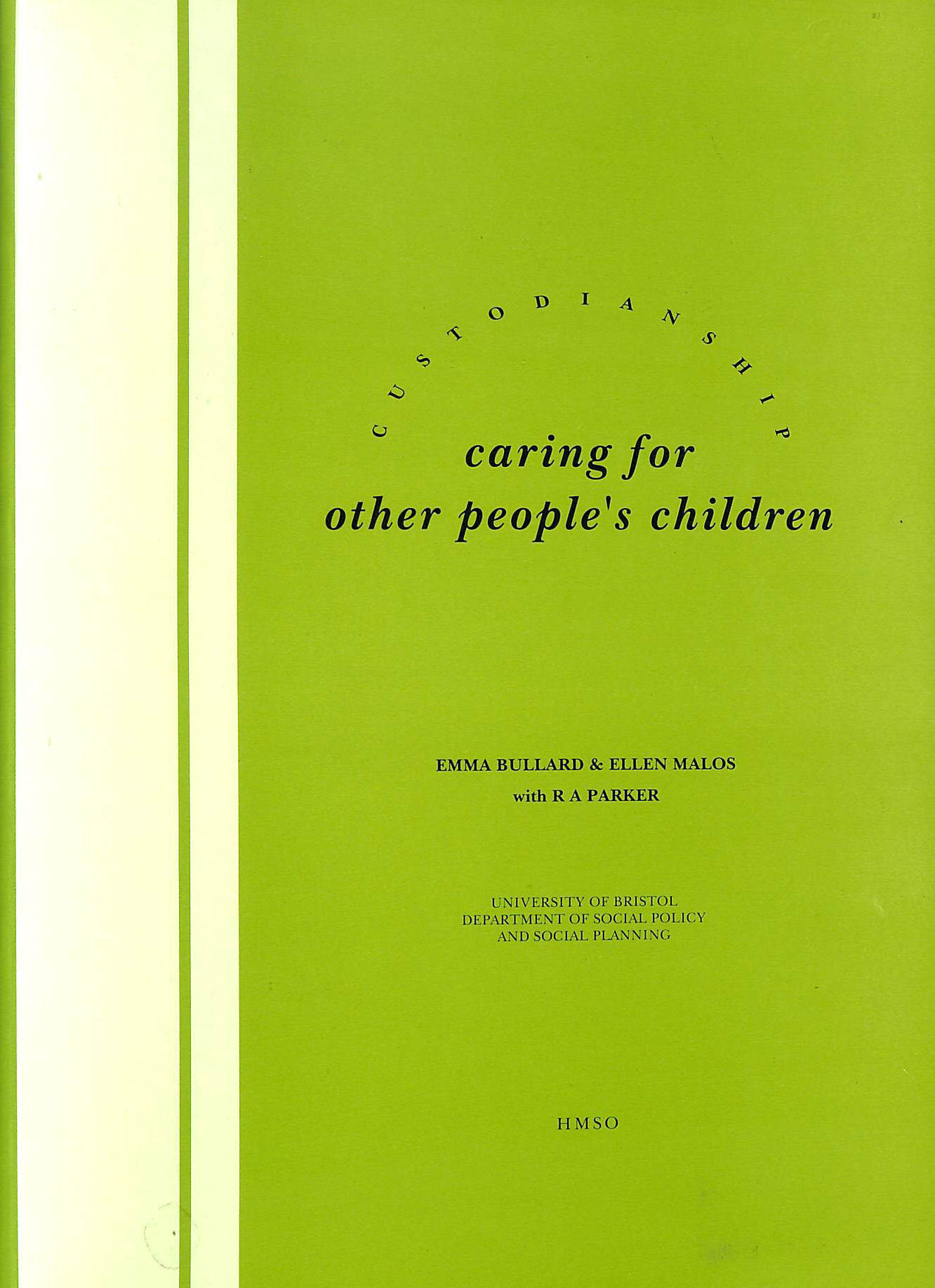 Image for Custodianship: Caring for Other People's Children