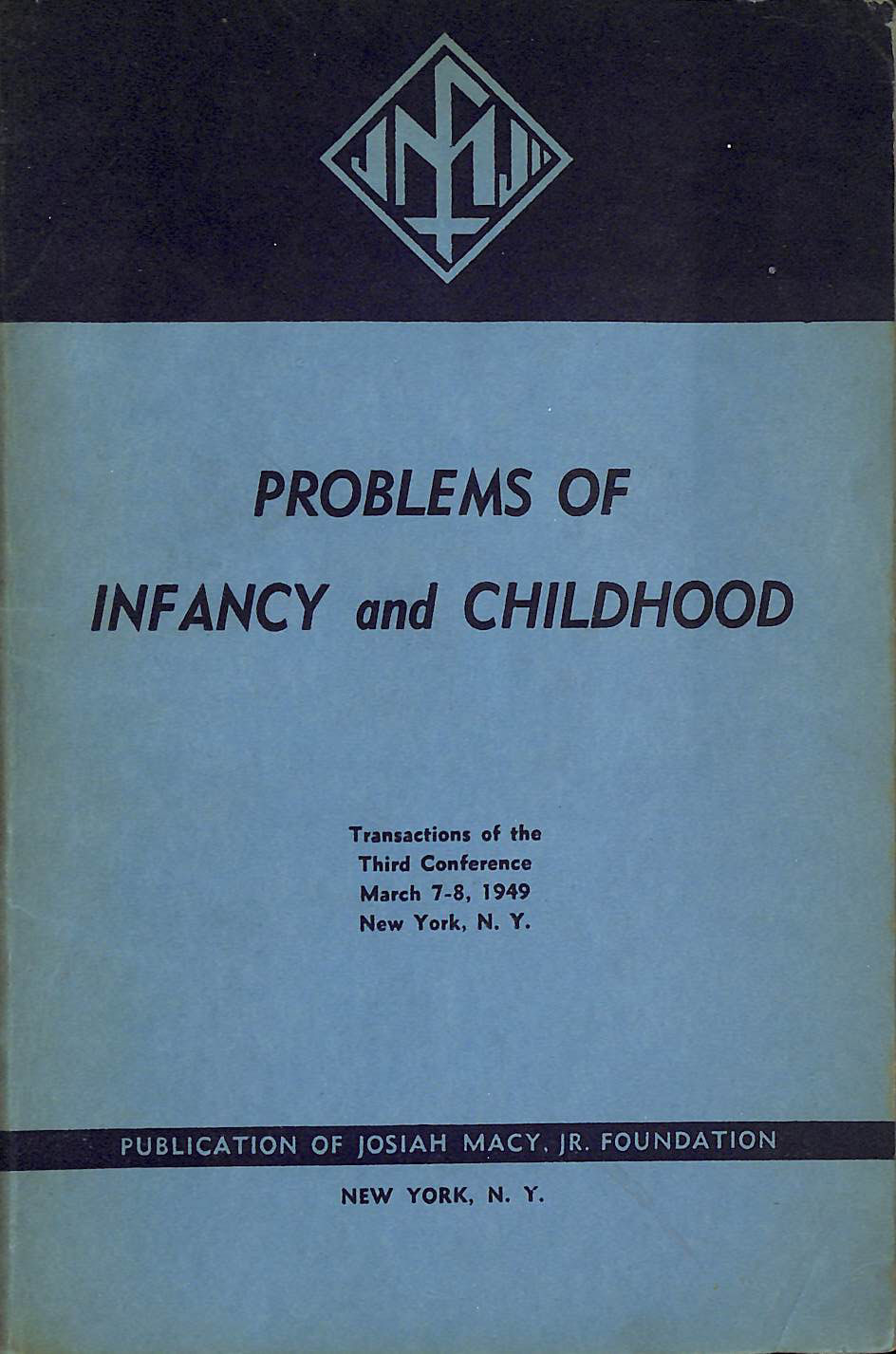 Image for Problems of Infancy and Childhood