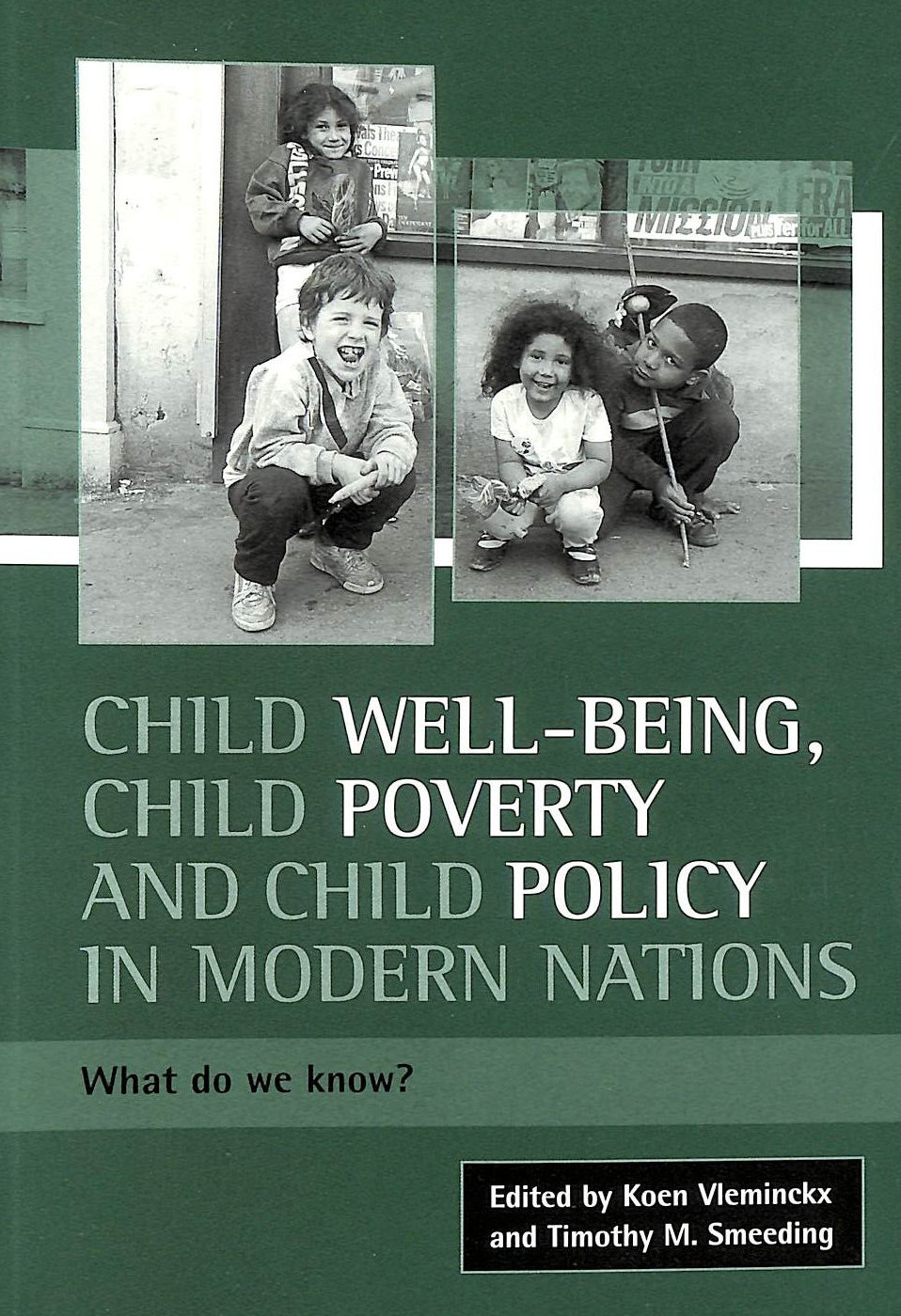 Image for Child well-being, child poverty and child policy in modern nations: What do we know?