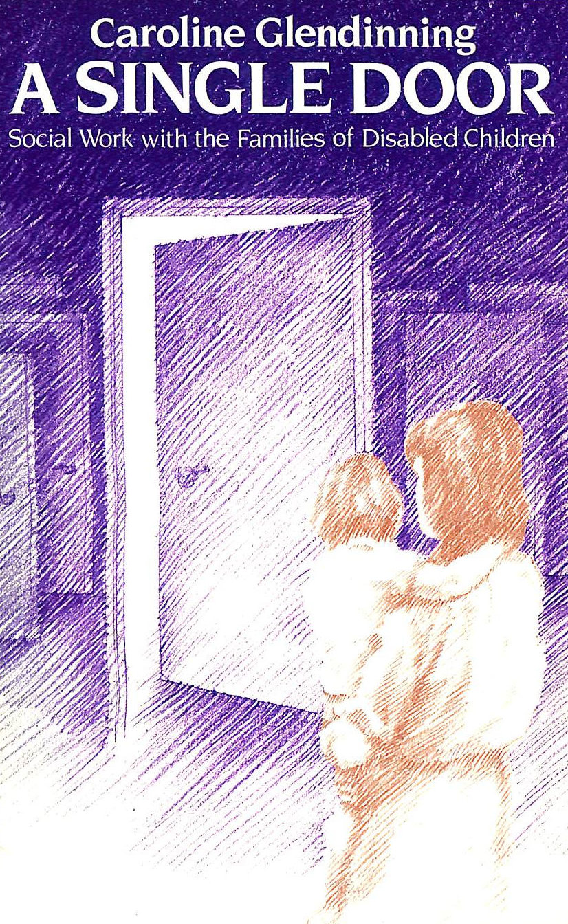 Image for A Single Door: Social Work with the Families of Disabled Children