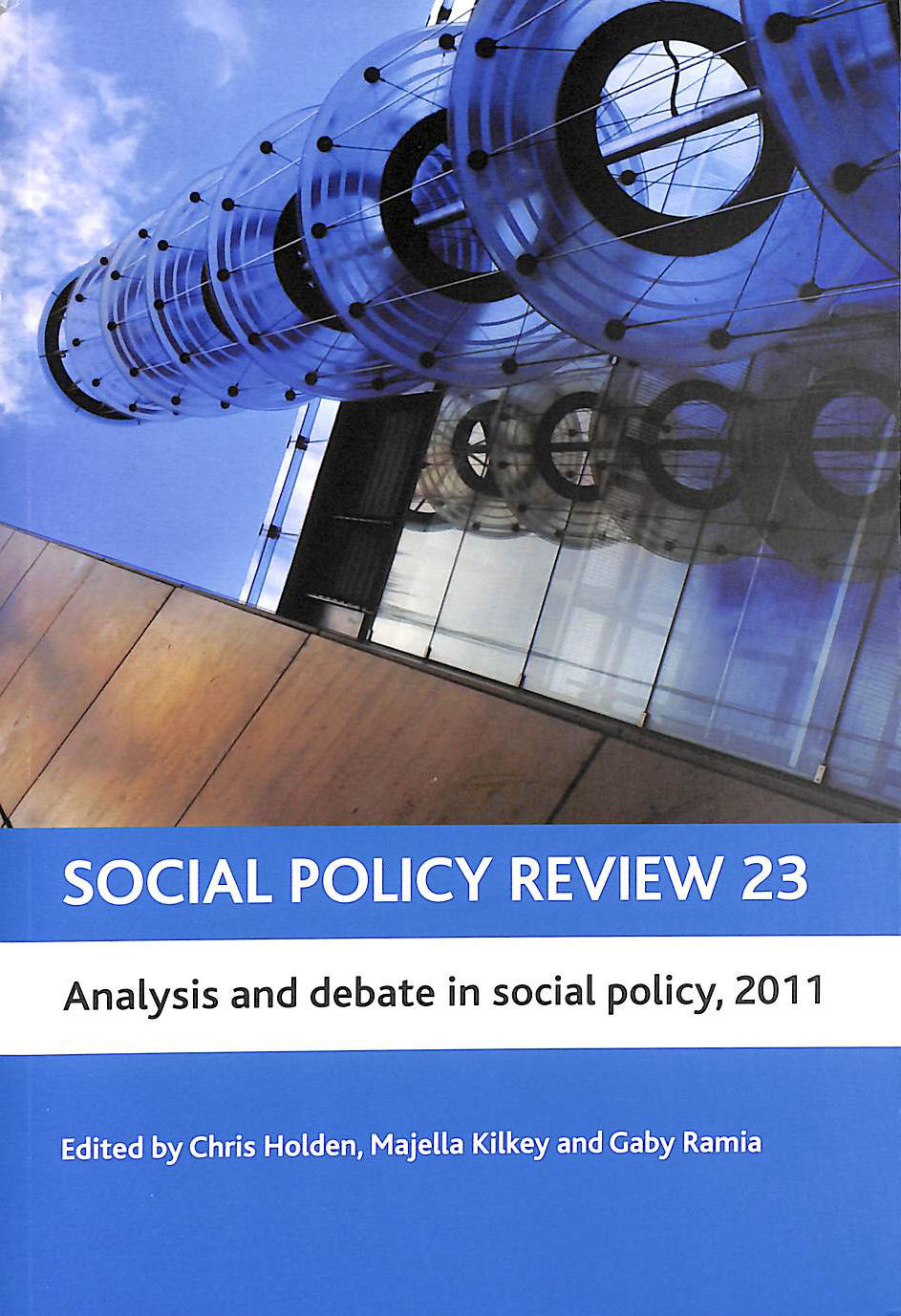 Image for Social Policy Review 23: Analysis and Debate in Social Policy, 2011 (Social Policy Review Series)