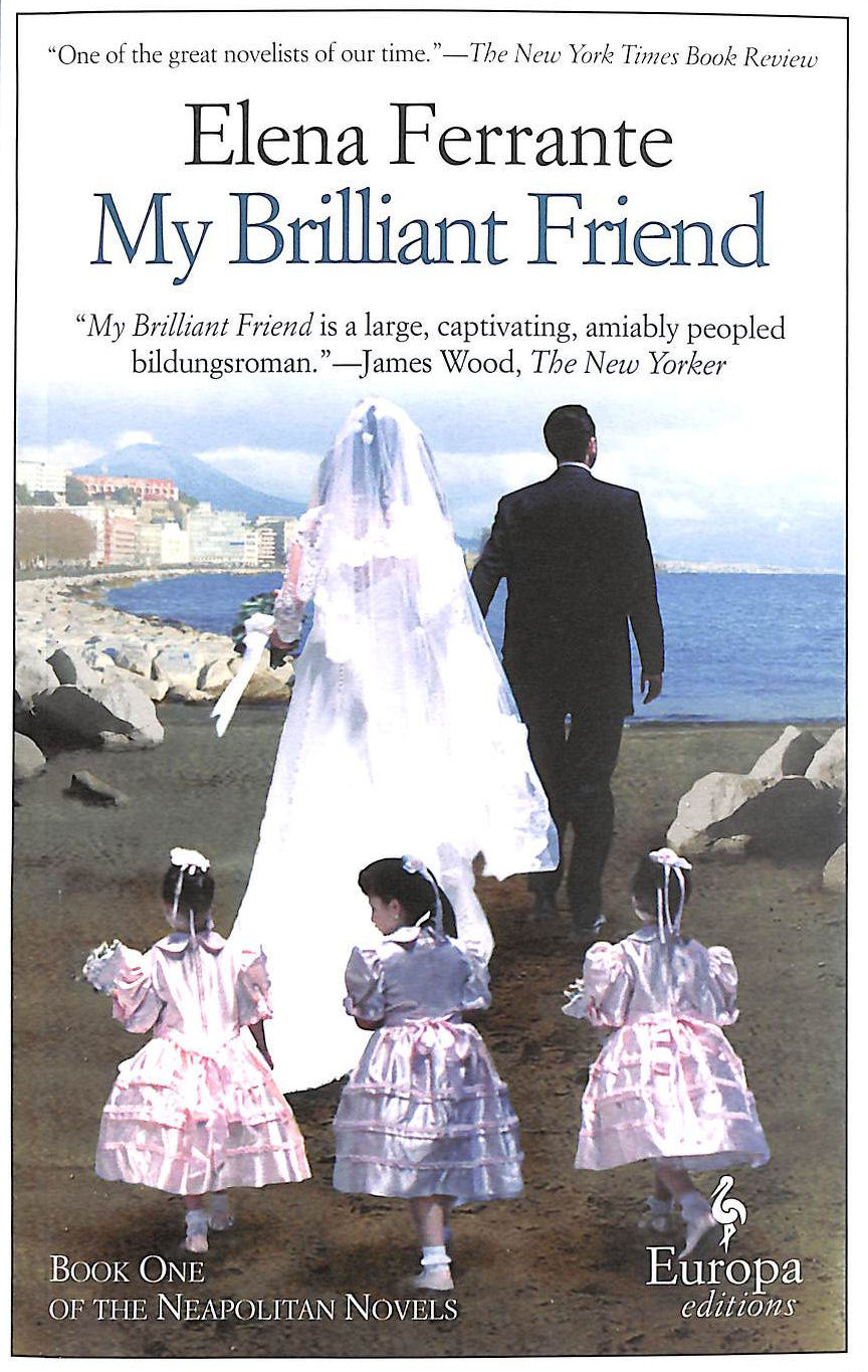Image for My Brilliant Friend: Neapolitan Novels, Book One: 1