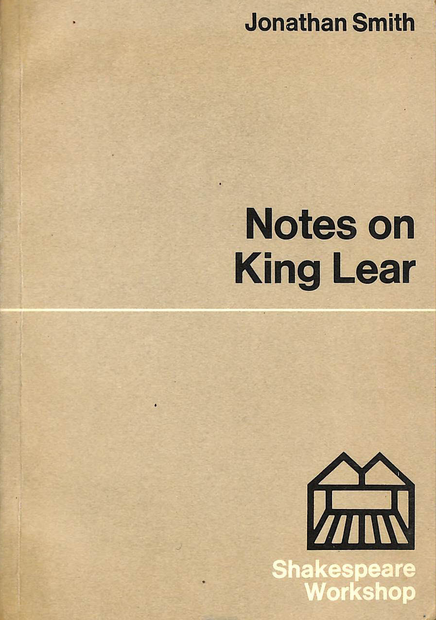 Image for King Lear: Notes (Shakespeare Workshop)