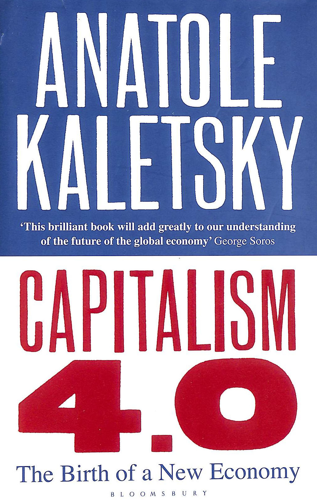 Image for Capitalism 4.0: The Birth of a New Economy