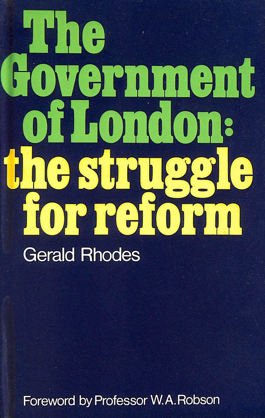 Image for Government of London: The Struggle for Reform