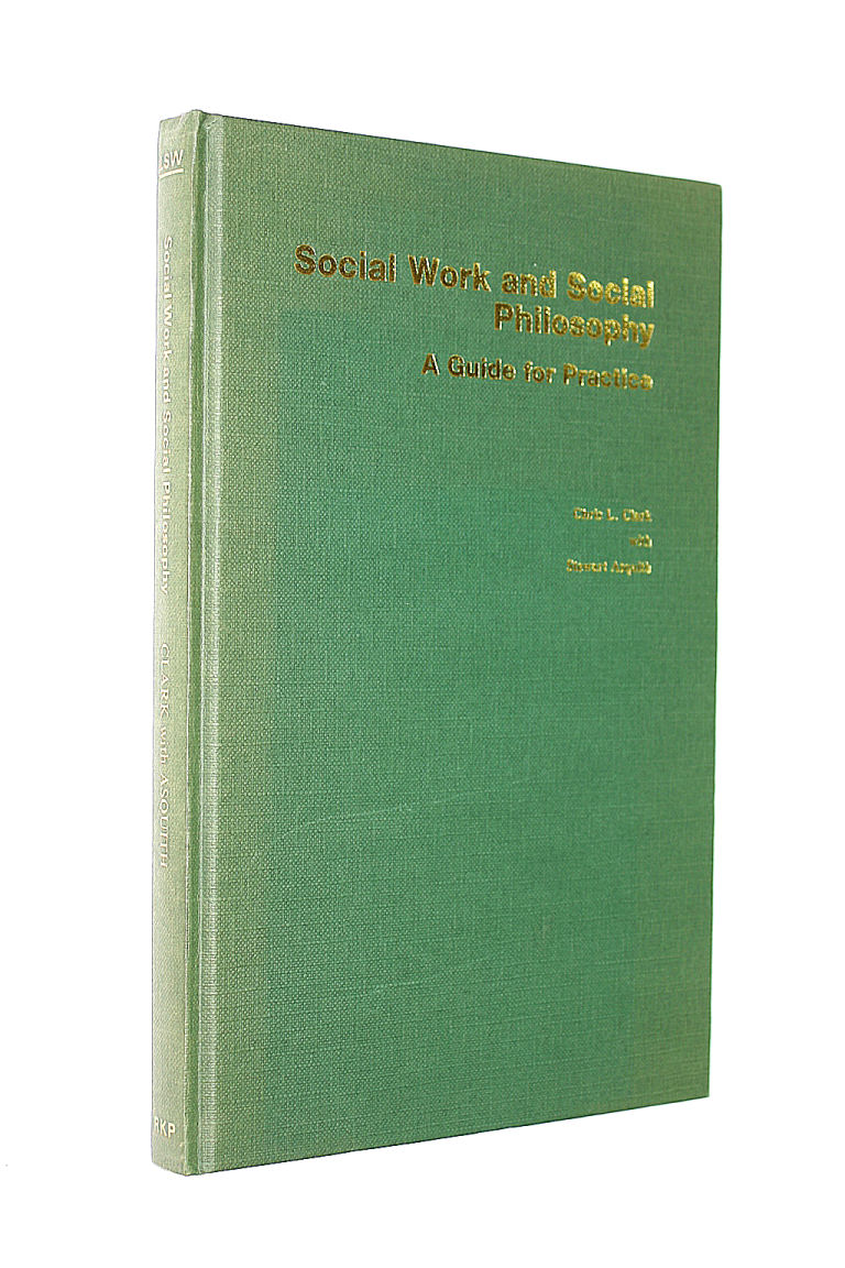 Image for Social work and social philosophy: A guide for practice (Library of social work)