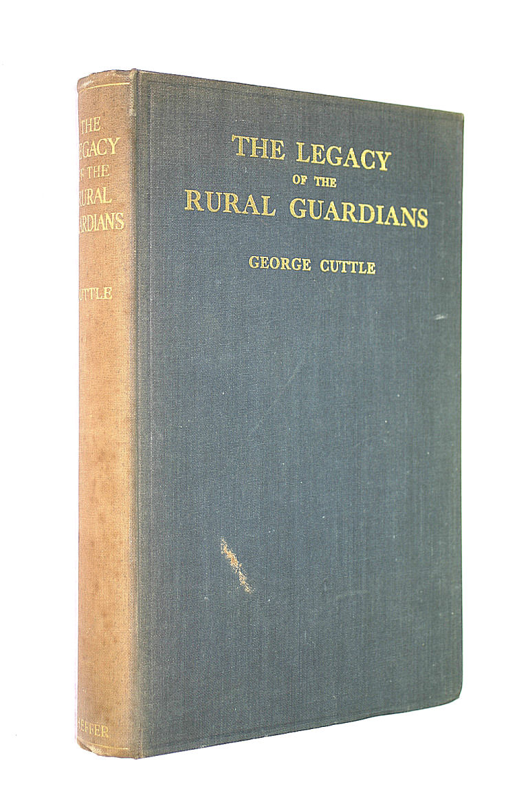 Image for The Legacy of the Rural Guardians; a study of conditions in mid-Essex
