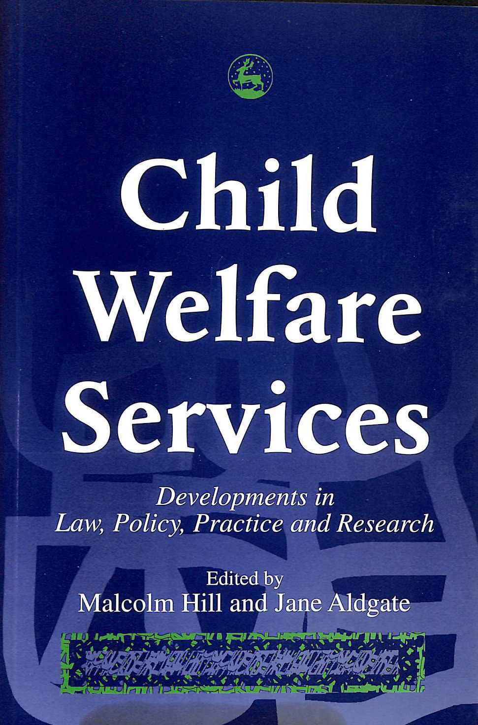 Image for Child Welfare Services: Developments in Law, Policy, Practice and Research