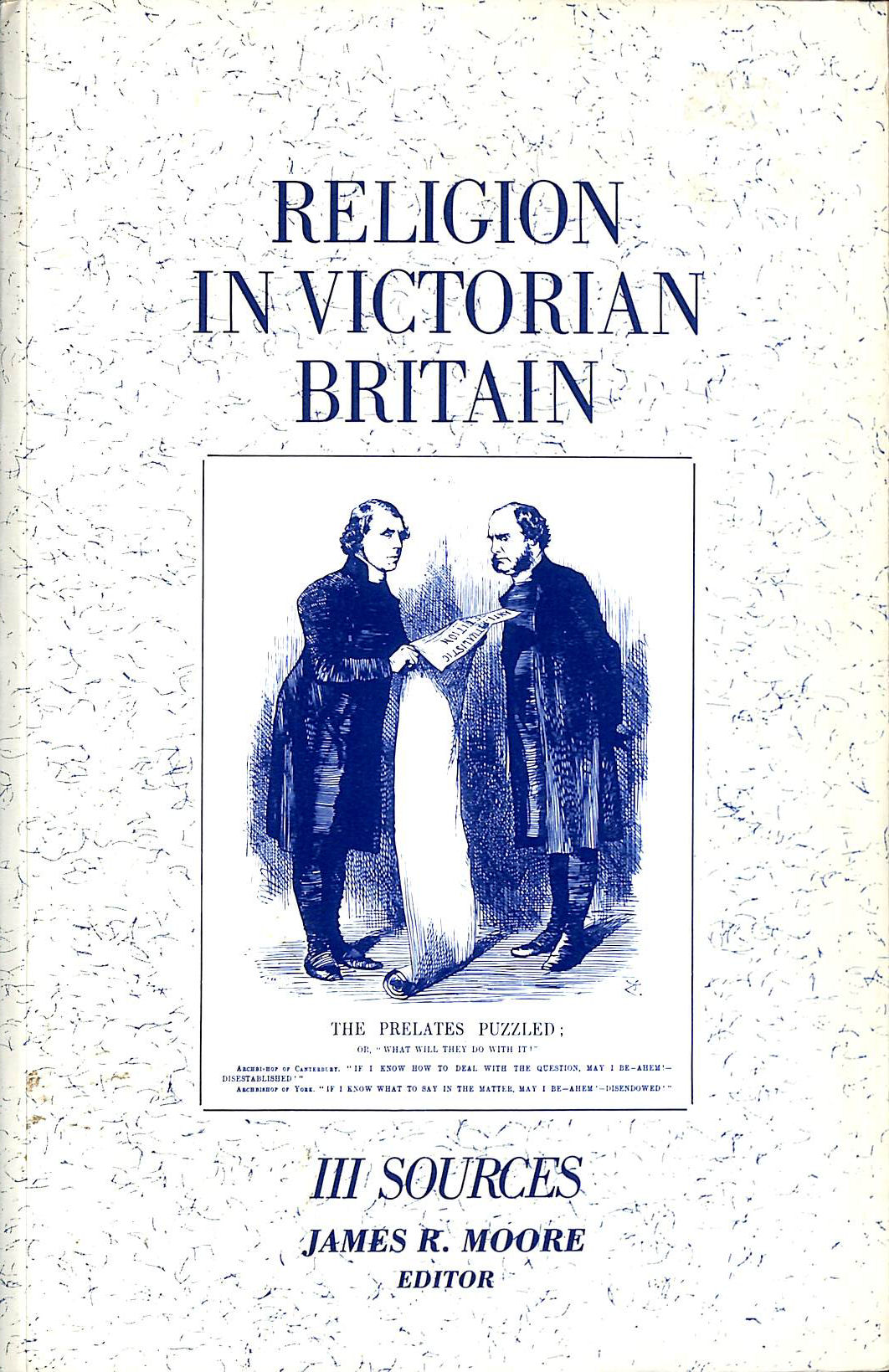 Image for Religion in Victorian Britain, Vol. III: Sources: Sources v. 3