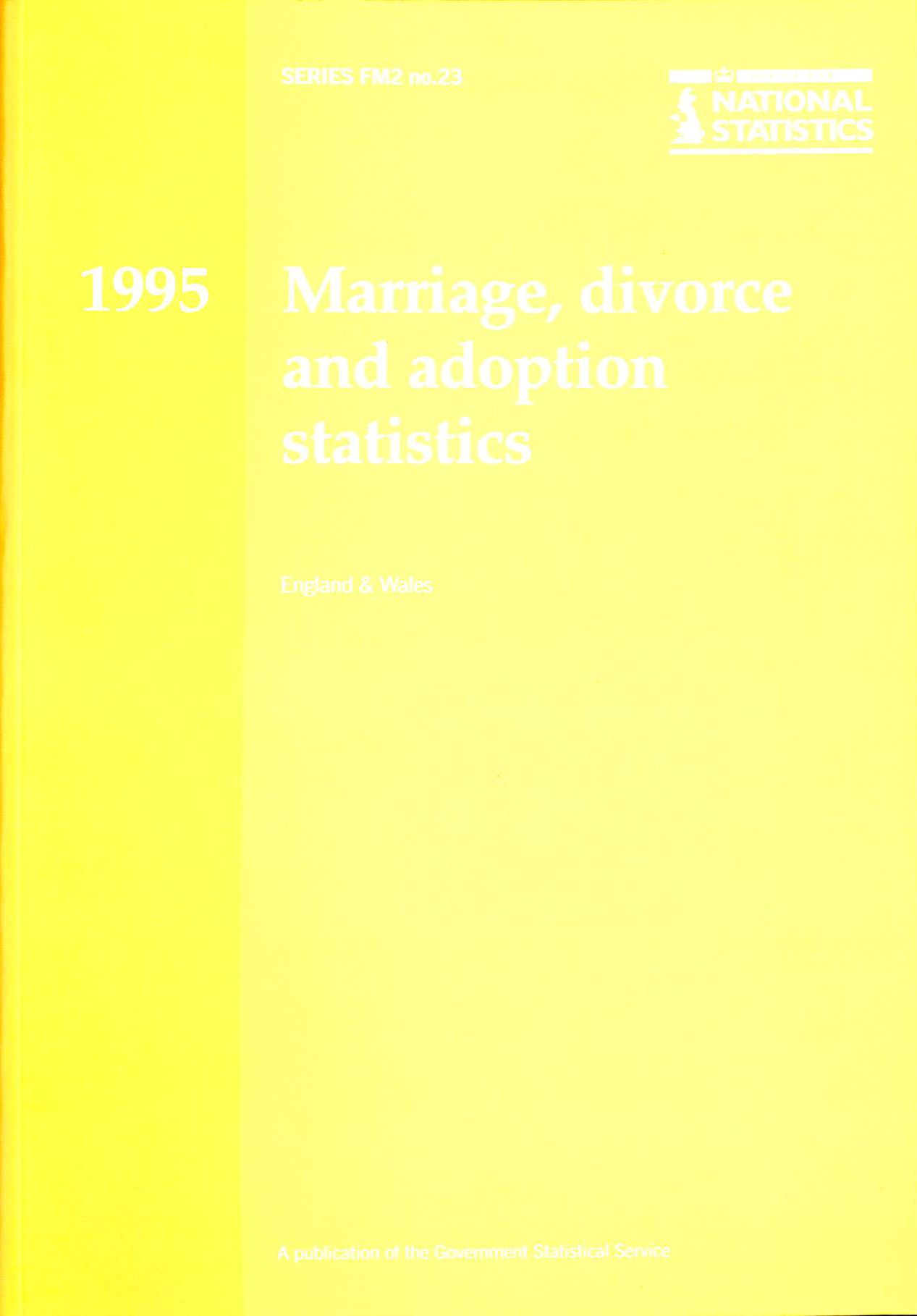 Image for Marriage, Divorce and Adoption Statistics 1995: Review of the Registrar General on Marriages, Divorces and Adoptions in England and Wales (Series FM2)