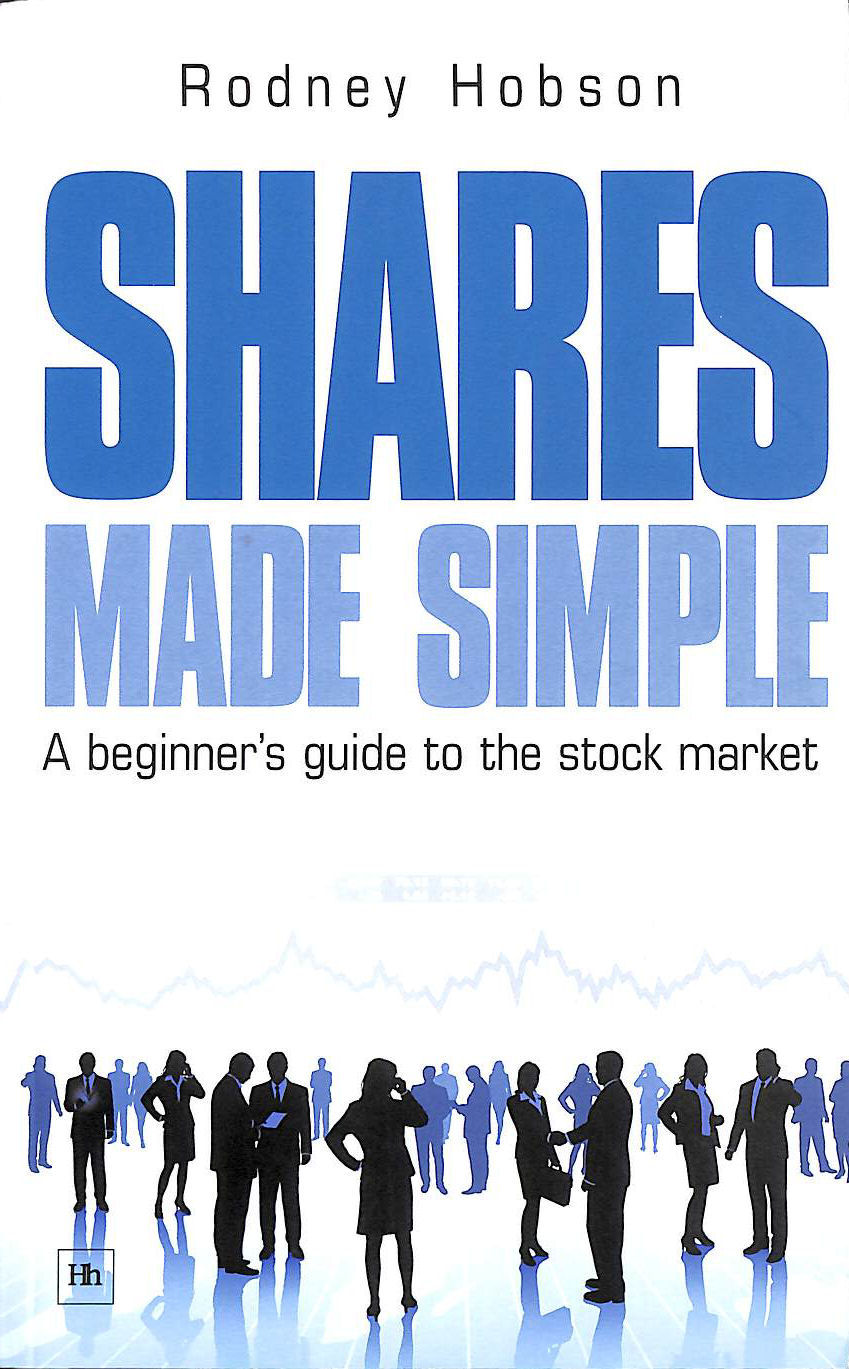 Image for Shares Made Simple: A Beginner's Guide to the Stock Market