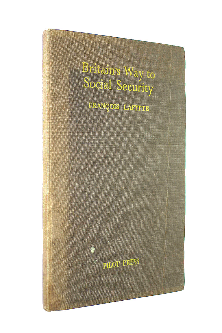 Image for Britain's Way to Social Security / by Francois Lafitte