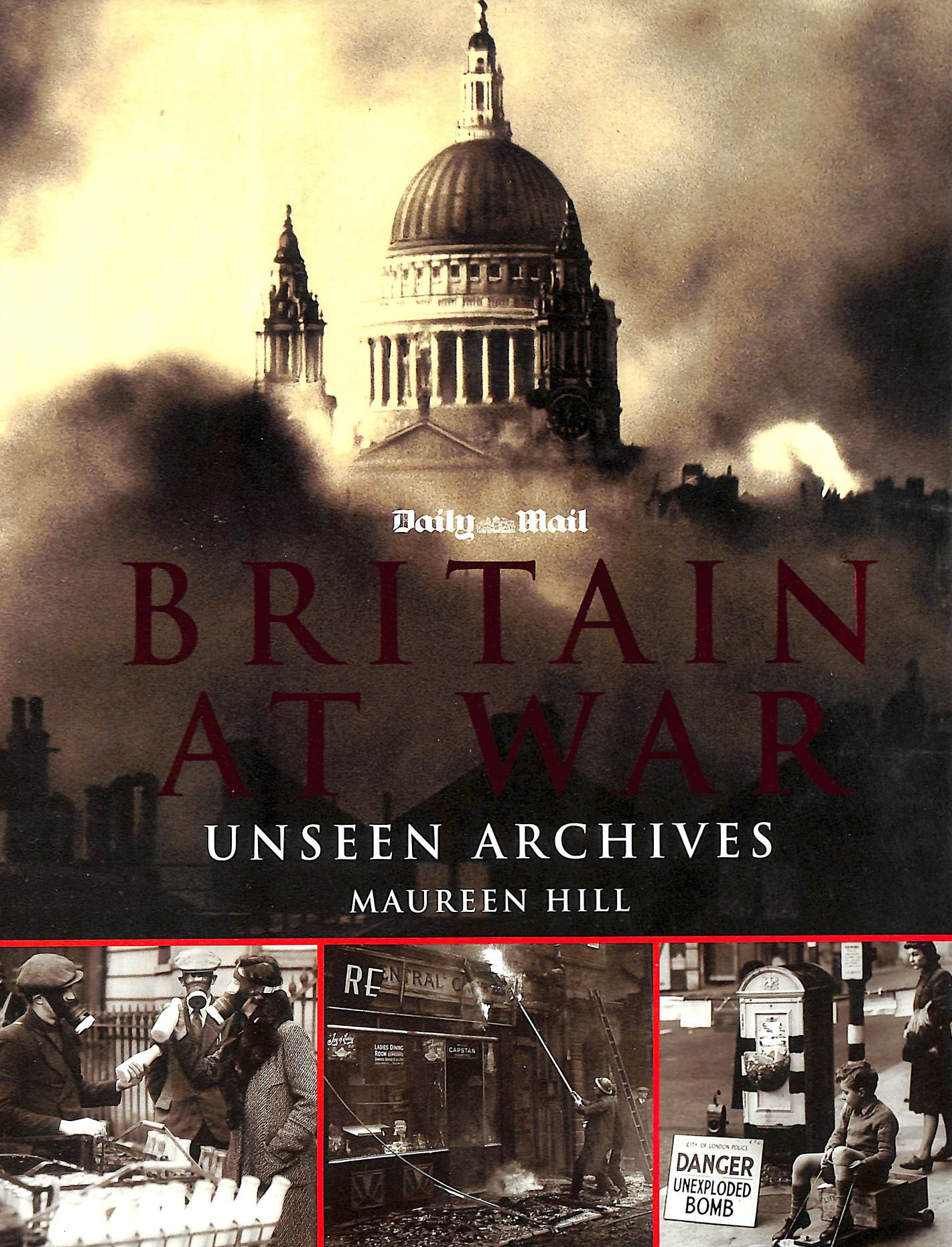 Image for Unseen Archives, Britain at War