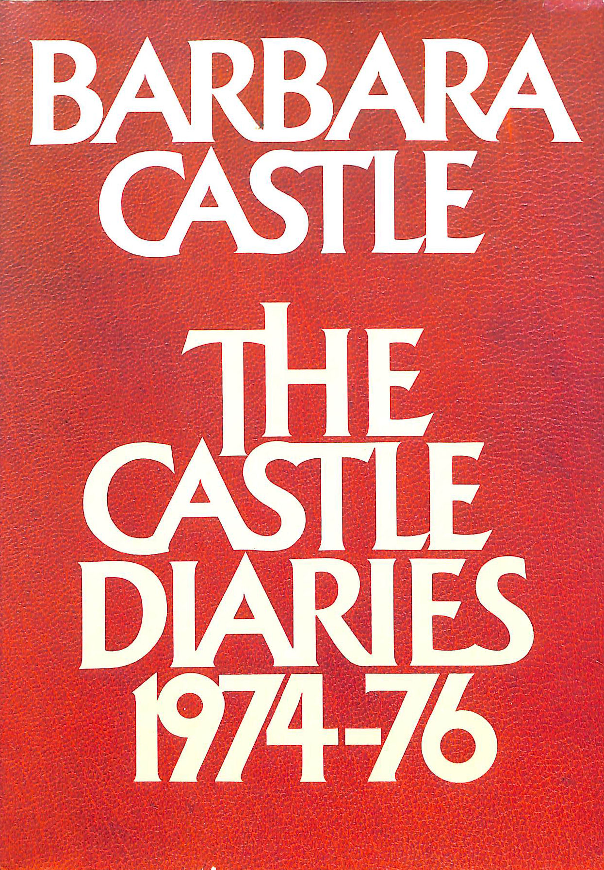 Image for The Castle Diaries 1974-76