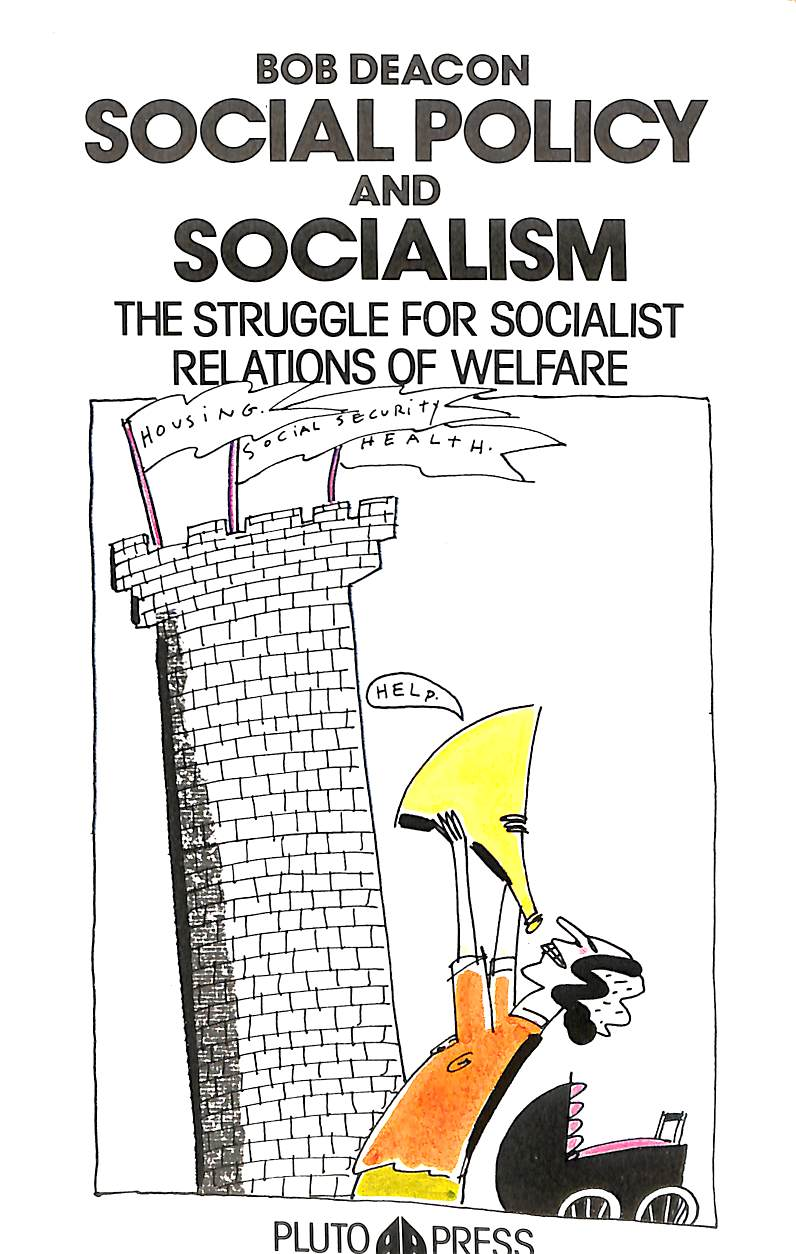Image for Social Policy and Socialism: The Struggle for Socialist Relations of Welfare