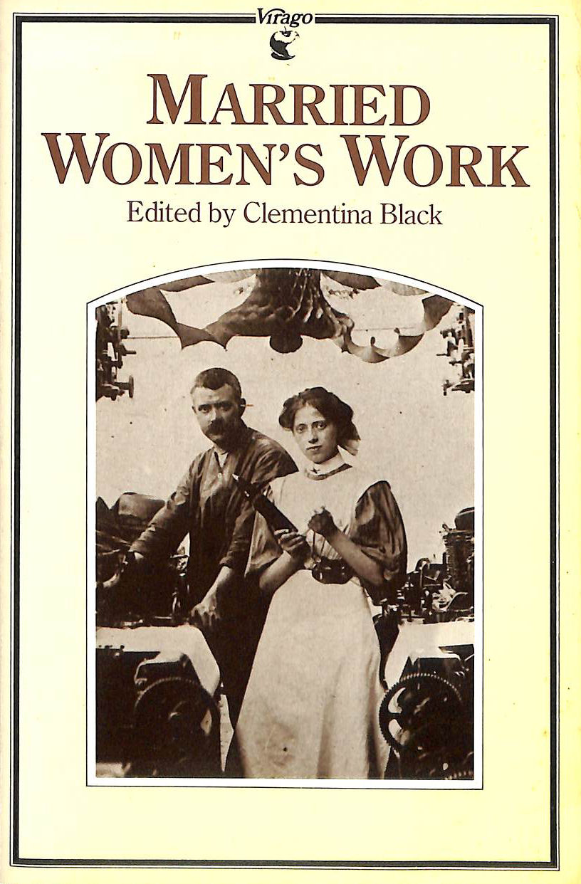 Image for Married Women's Work: Being the Report of an Enquiry Undertaken by the Women's Industrial Council