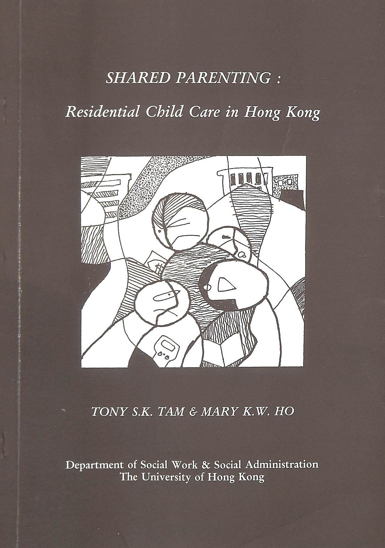 Image for Shared Parenting: Residential Child Care In Hong Kong