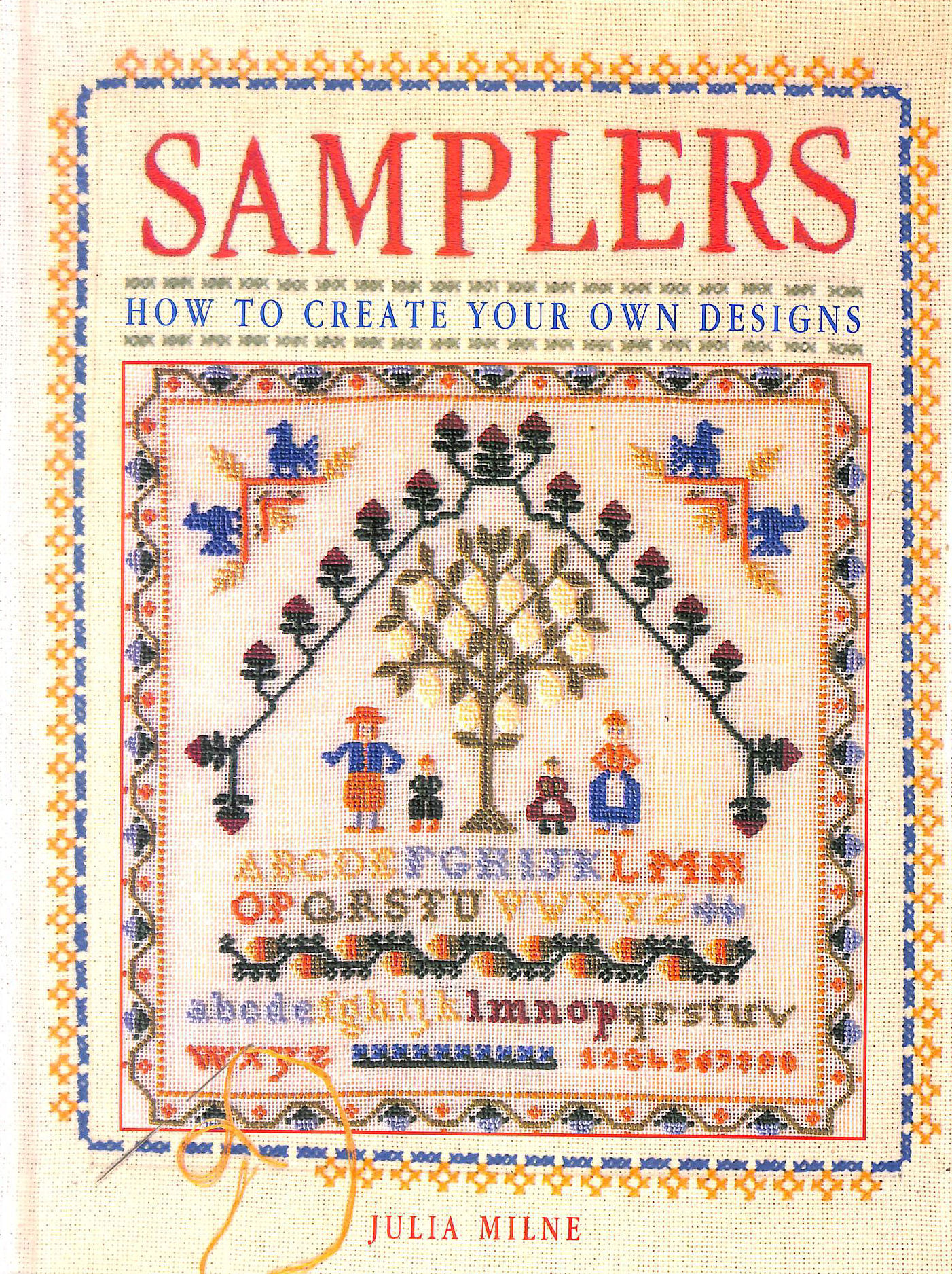 Samplers: How to Create Your Own Designs (A Quintet book)