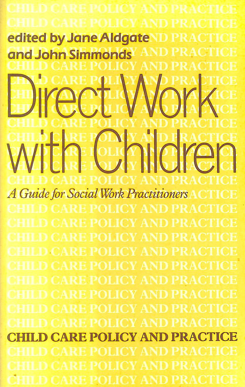 Image for Direct Work with Children : A Guide for Social Work Practitioners (Child care policy and practice series)