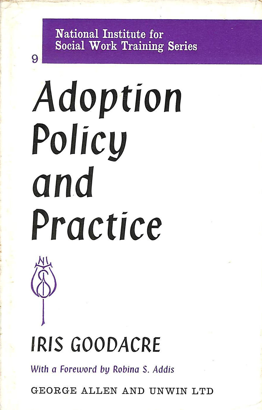 Adoption Policy and Practice (National Institute for Social Work Training)