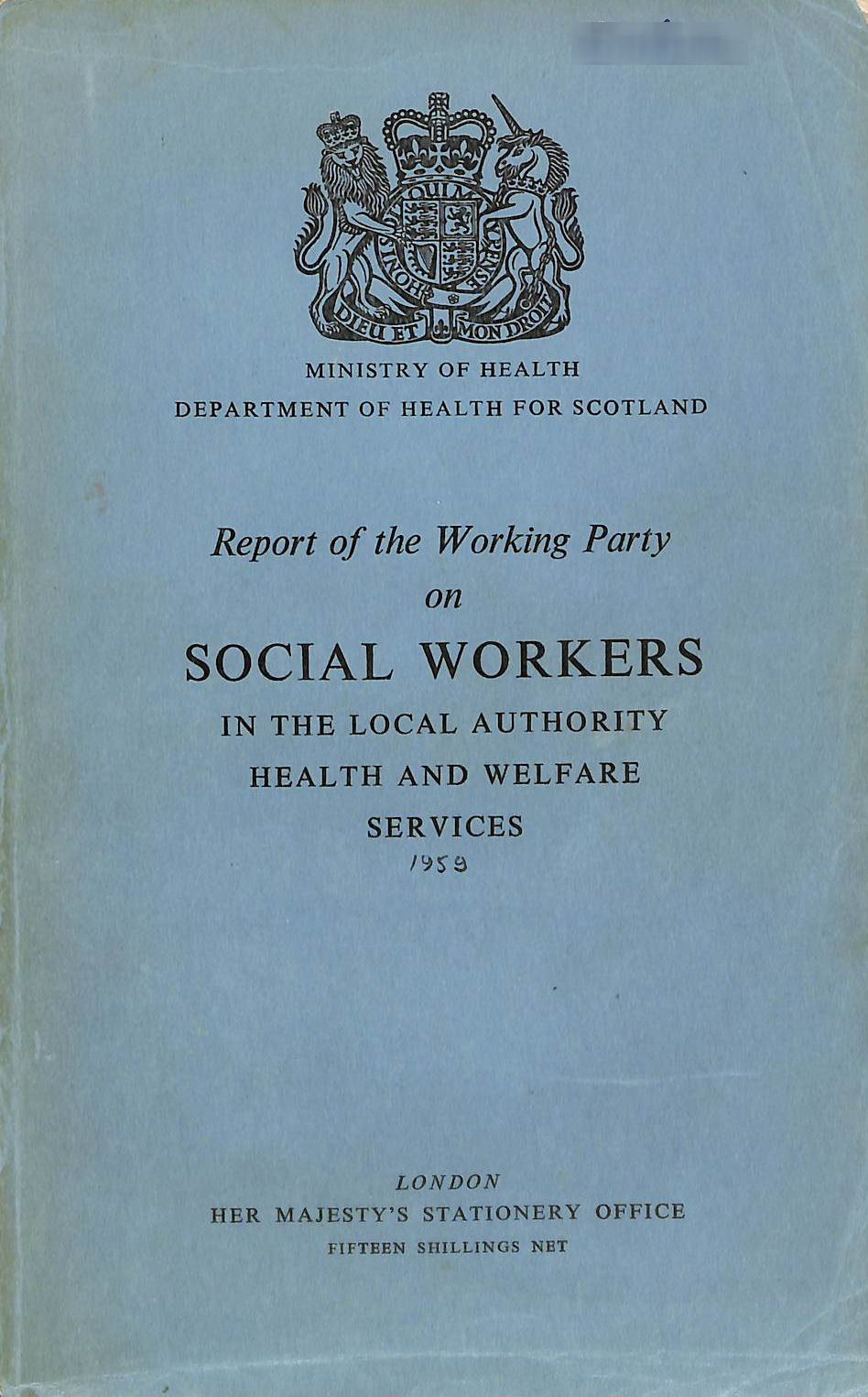Image for Report of the Working Party on Social Workers in the Local Authority Health and Welfare Services