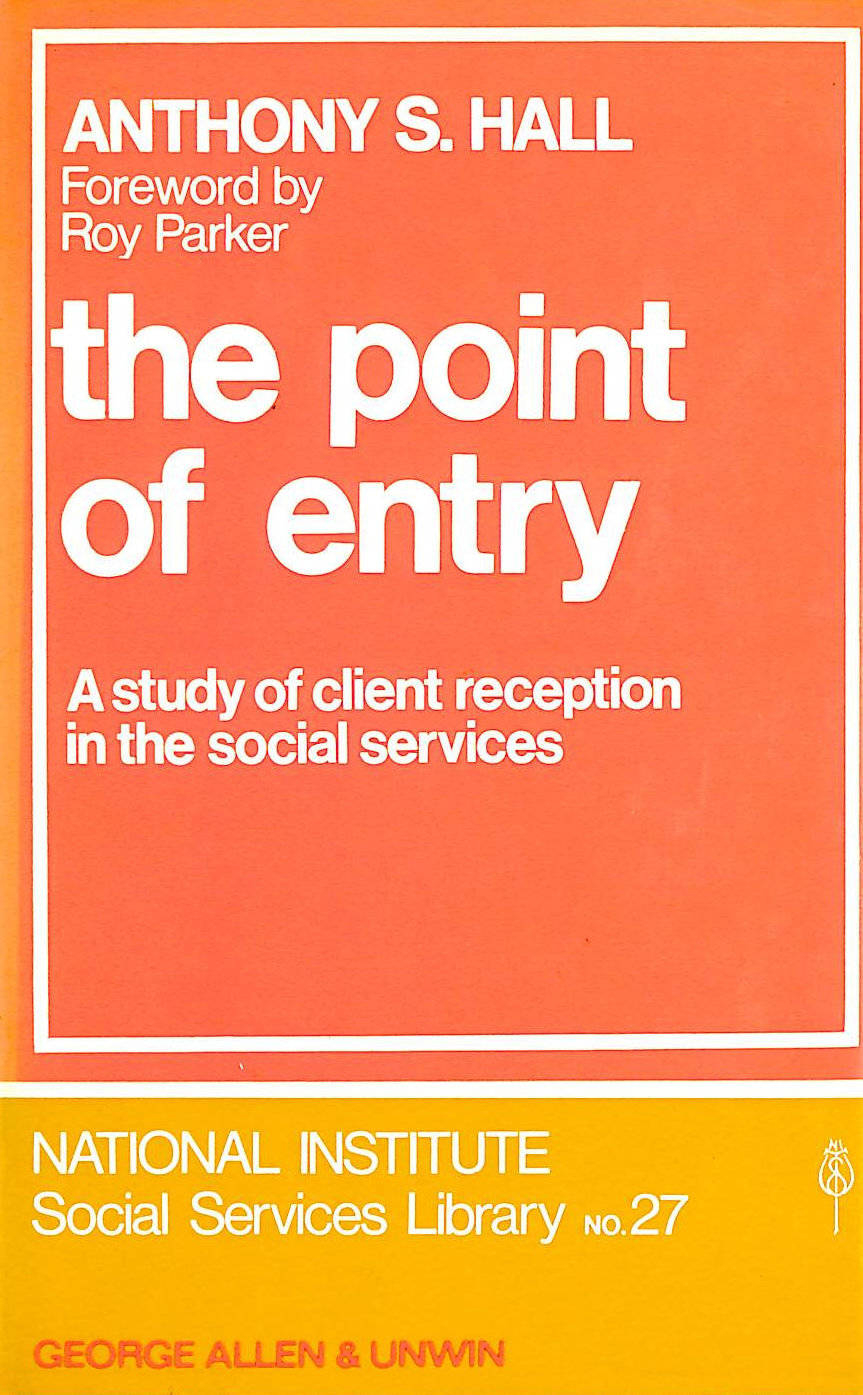 Image for Point of Entry: Study of Client Reception in the Social Services