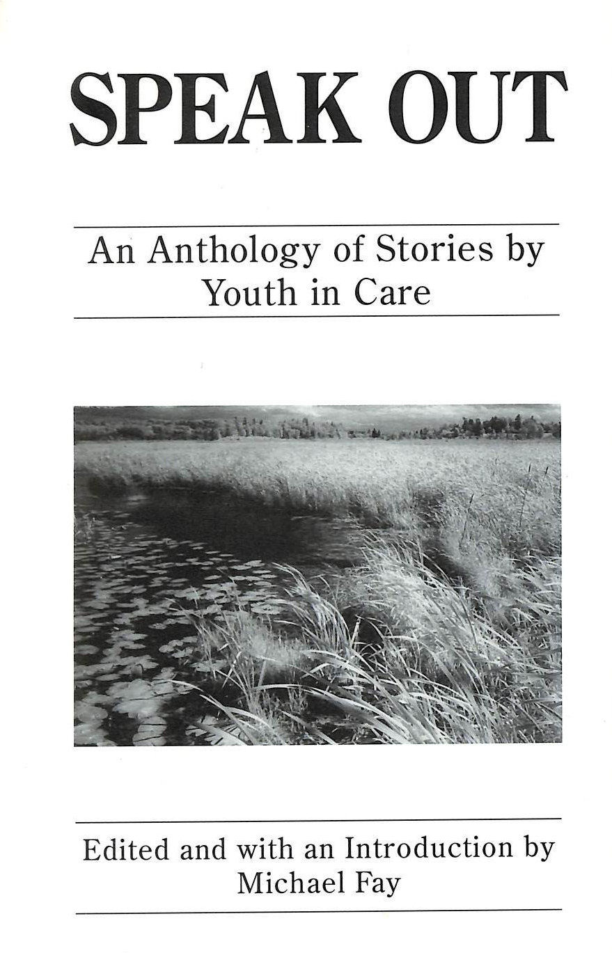 Image for Speak Out - An Anthology of Stories By Youth in Care