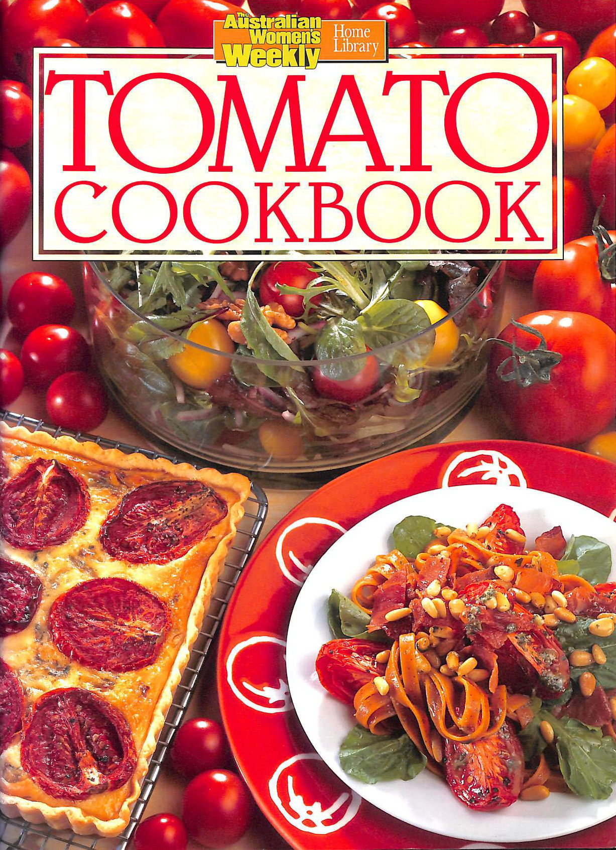 Image for Tomato Cookbook. Australian Women's Weekly Home Library