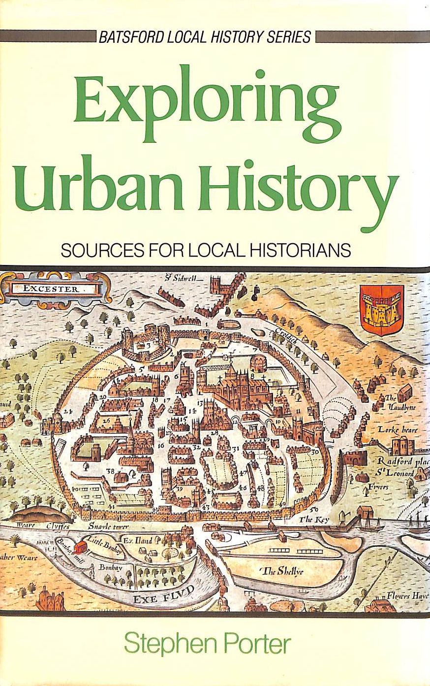 Image for Exploring Urban History: Sources for Local Historians (Batsford Local History Series)