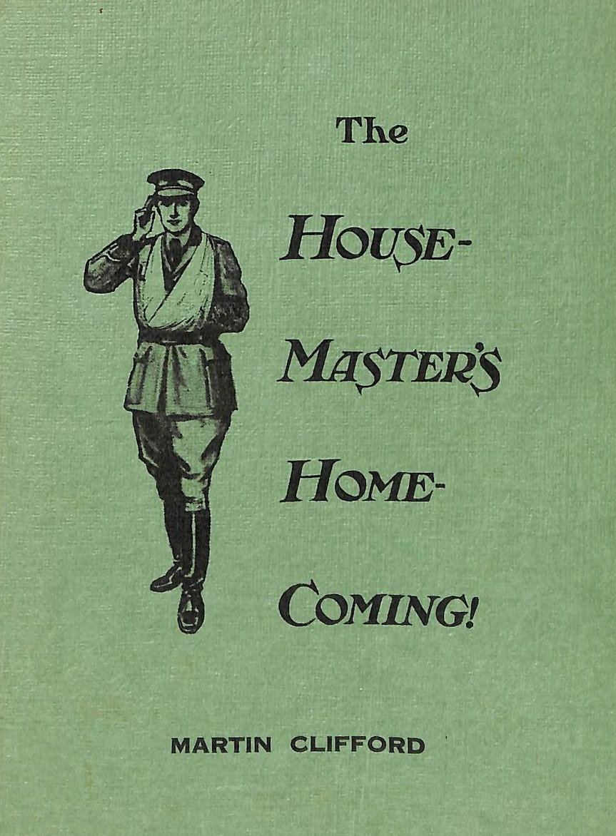 Image for The House-Master's Home-Coming!