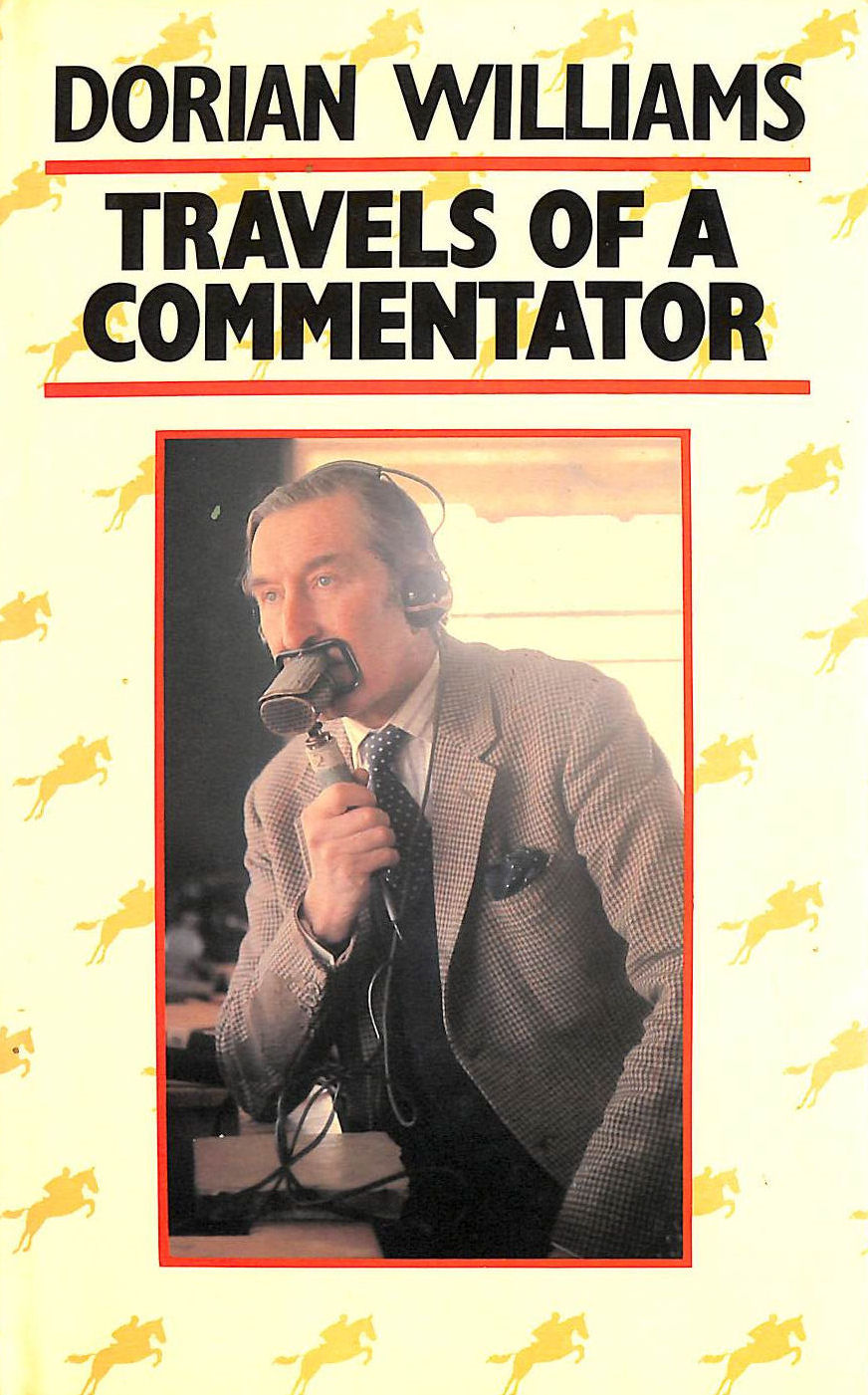 Image for Travels of a Commentator