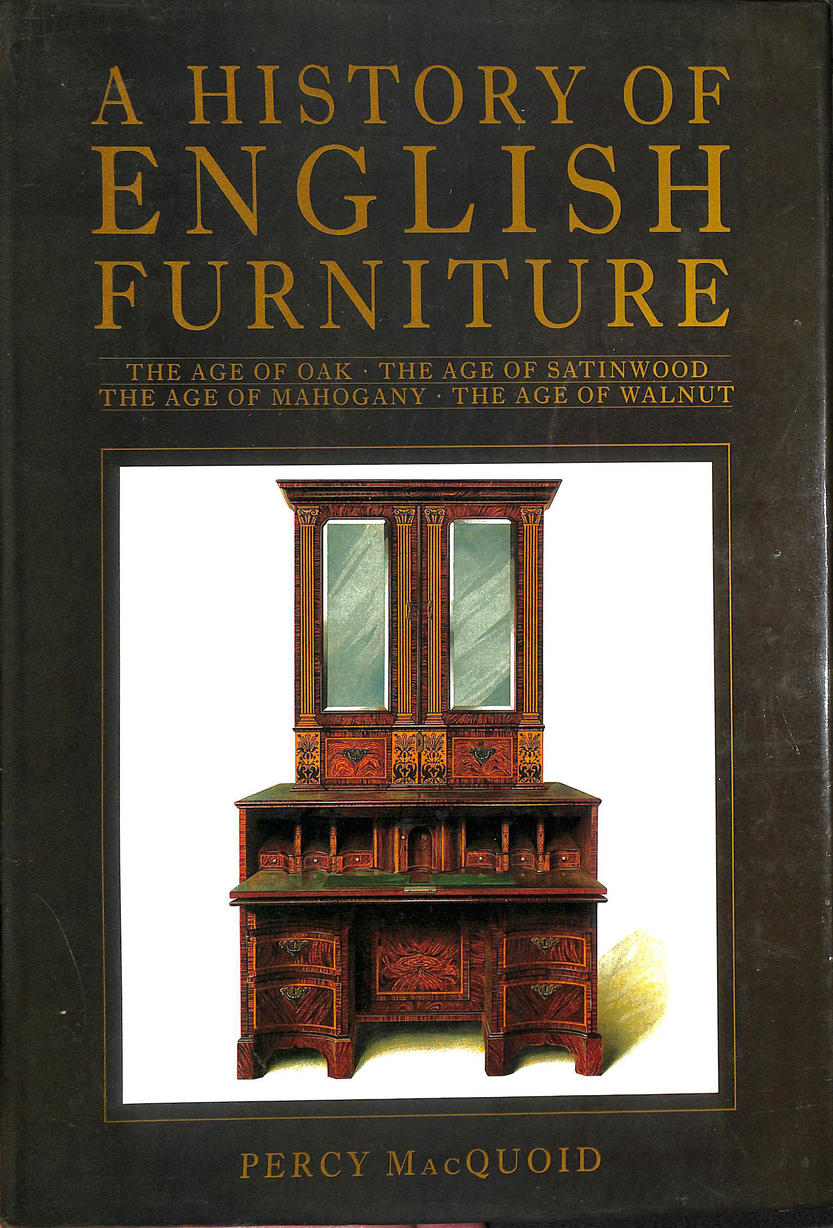 Image for History of English Furniture, A