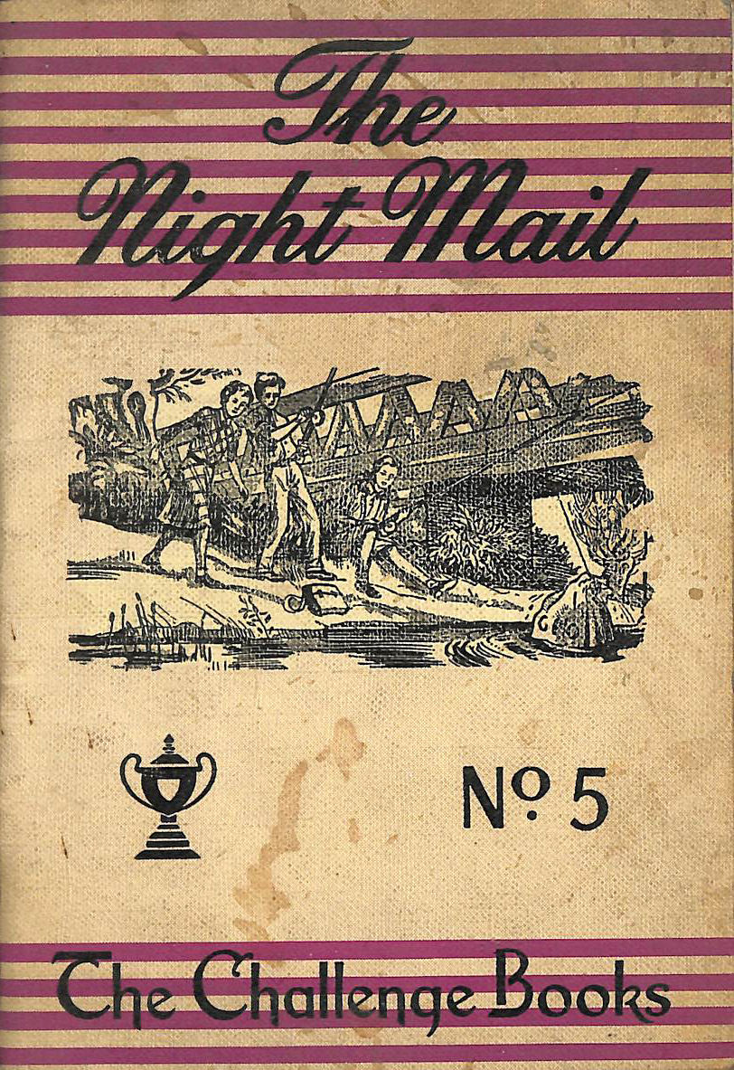 Image for The Night Mail (Challenge books series-no.5)