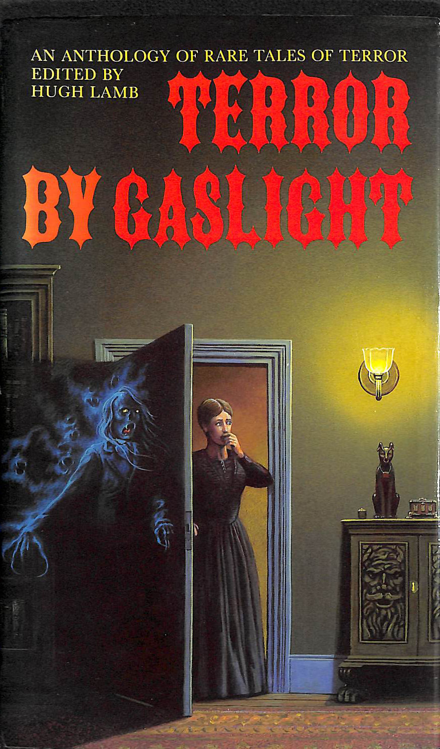 Image for Terror by Gaslight: an Anthology of Rare Tales of Terror