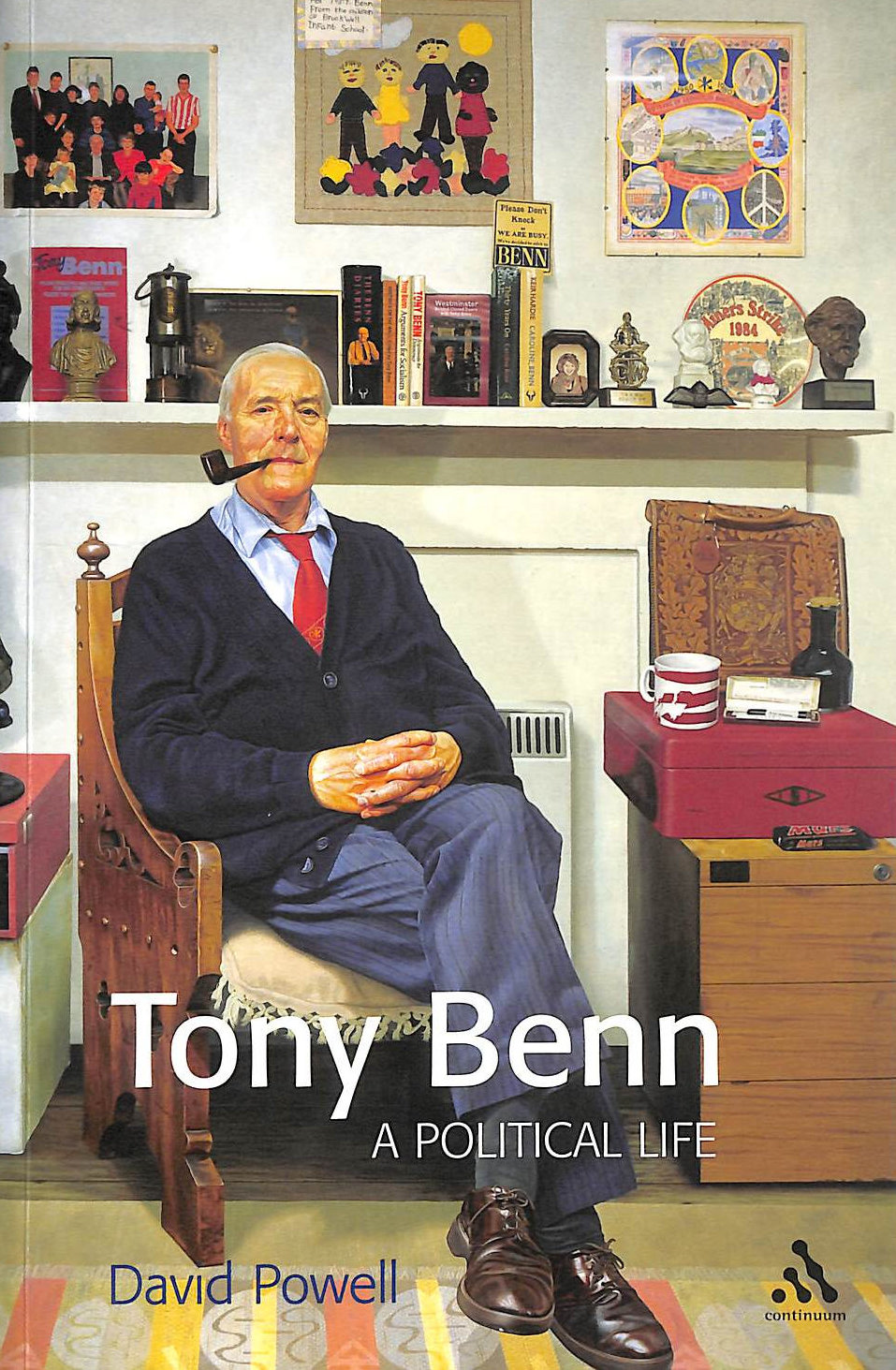 Image for Tony Benn: A Political Life