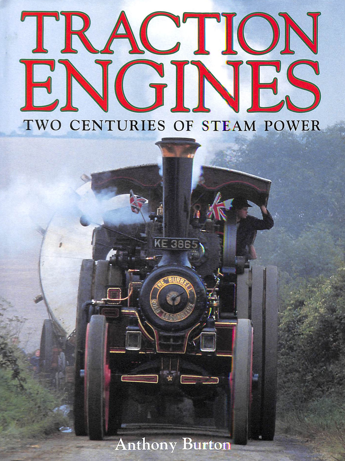 Image for Traction Engines: Two Centuries of Steam Power