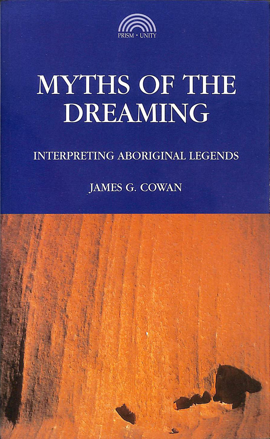 Image for Myths of the Dreaming: Interpreting Aboriginal Legends